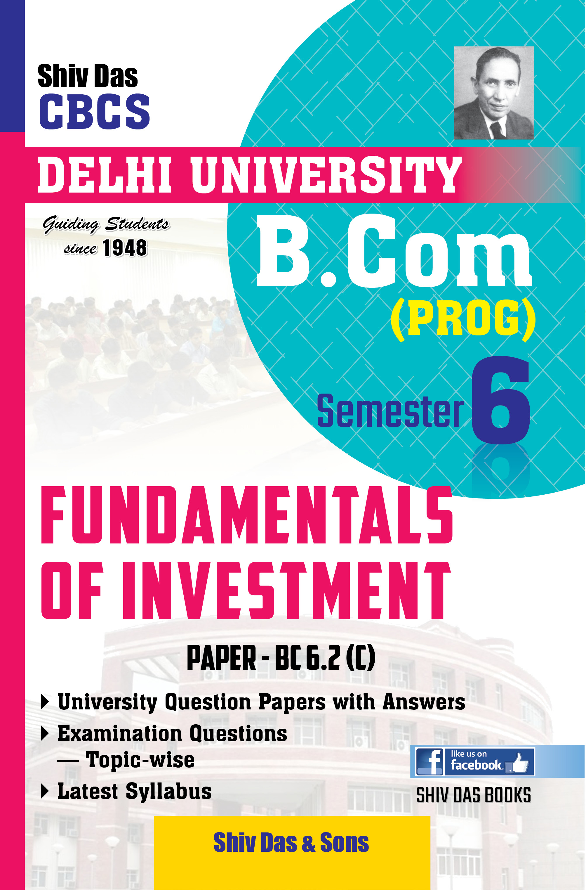 Fundamentals of Investment for B.Com Prog Semester-6 for Delhi University by Shiv Das