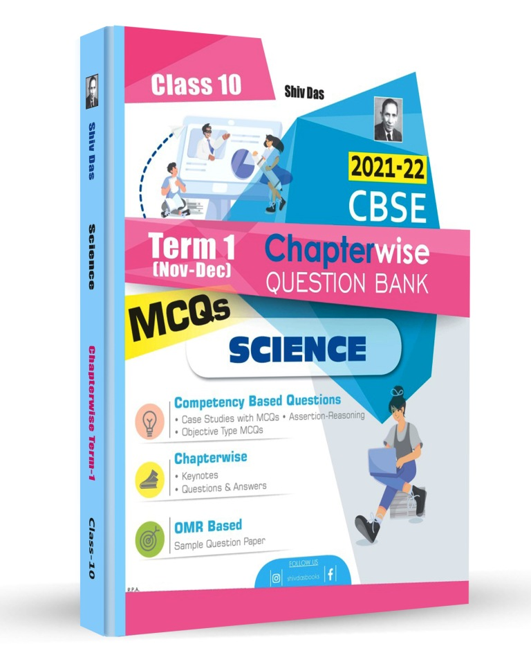 Shivdas CBSE Chapterwise Question Bank with MCQs Class 10 Science for 2022 Exam (Latest Edition for Term 1)