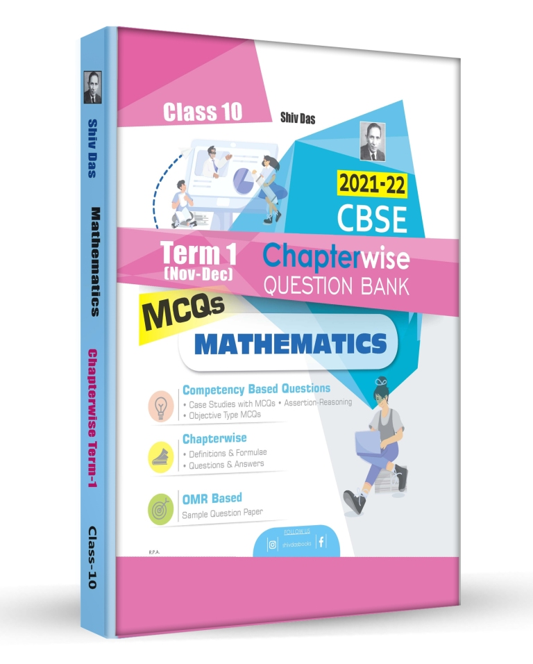 Shivdas CBSE Chapterwise Question Bank with MCQs Class 10 Mathematics for 2022 Exam (Latest Edition for Term 1)