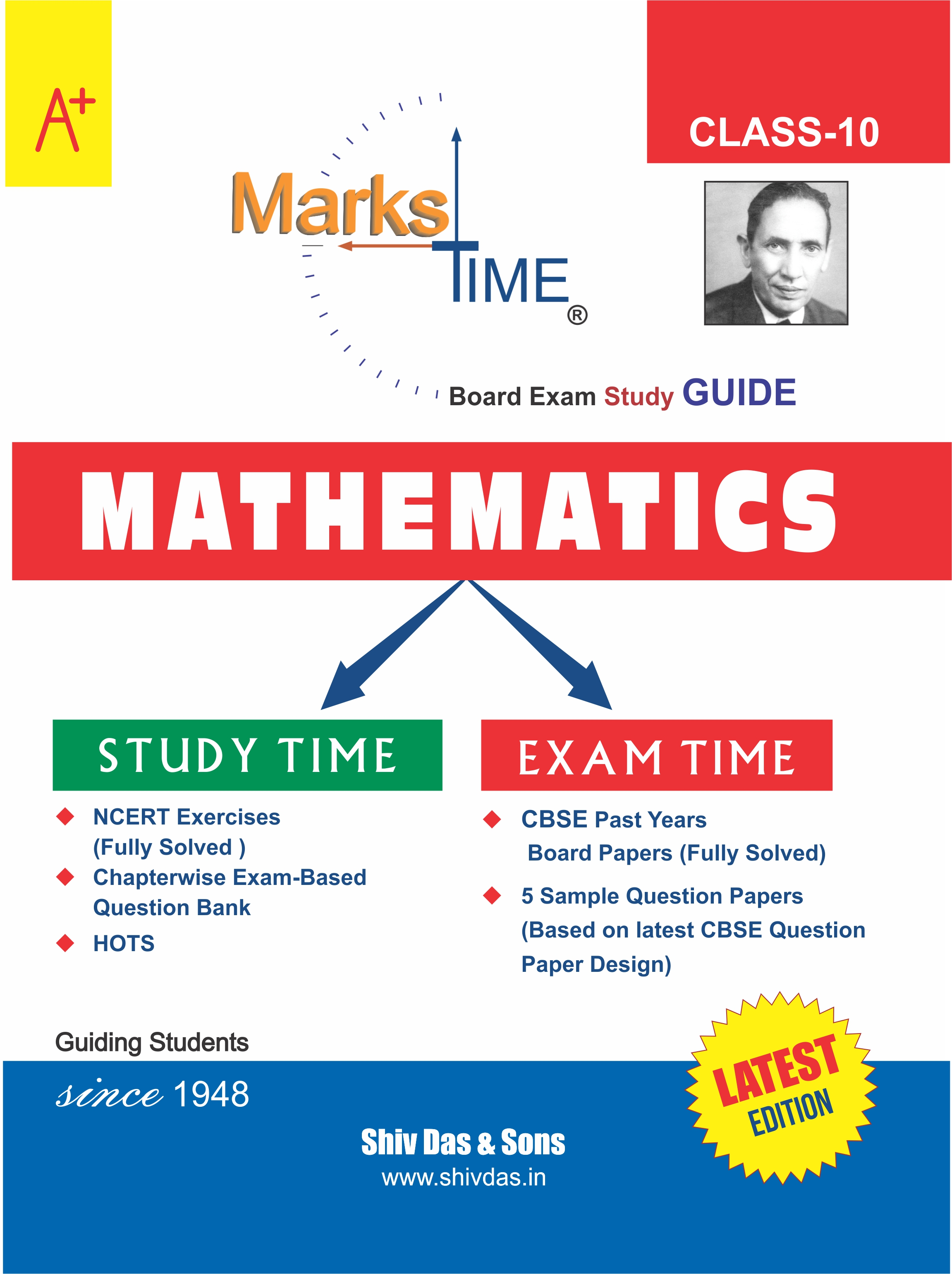 Marks Time CBSE Board Study Guide for Class 10 Mathematics (2020 Board Exam Edition)