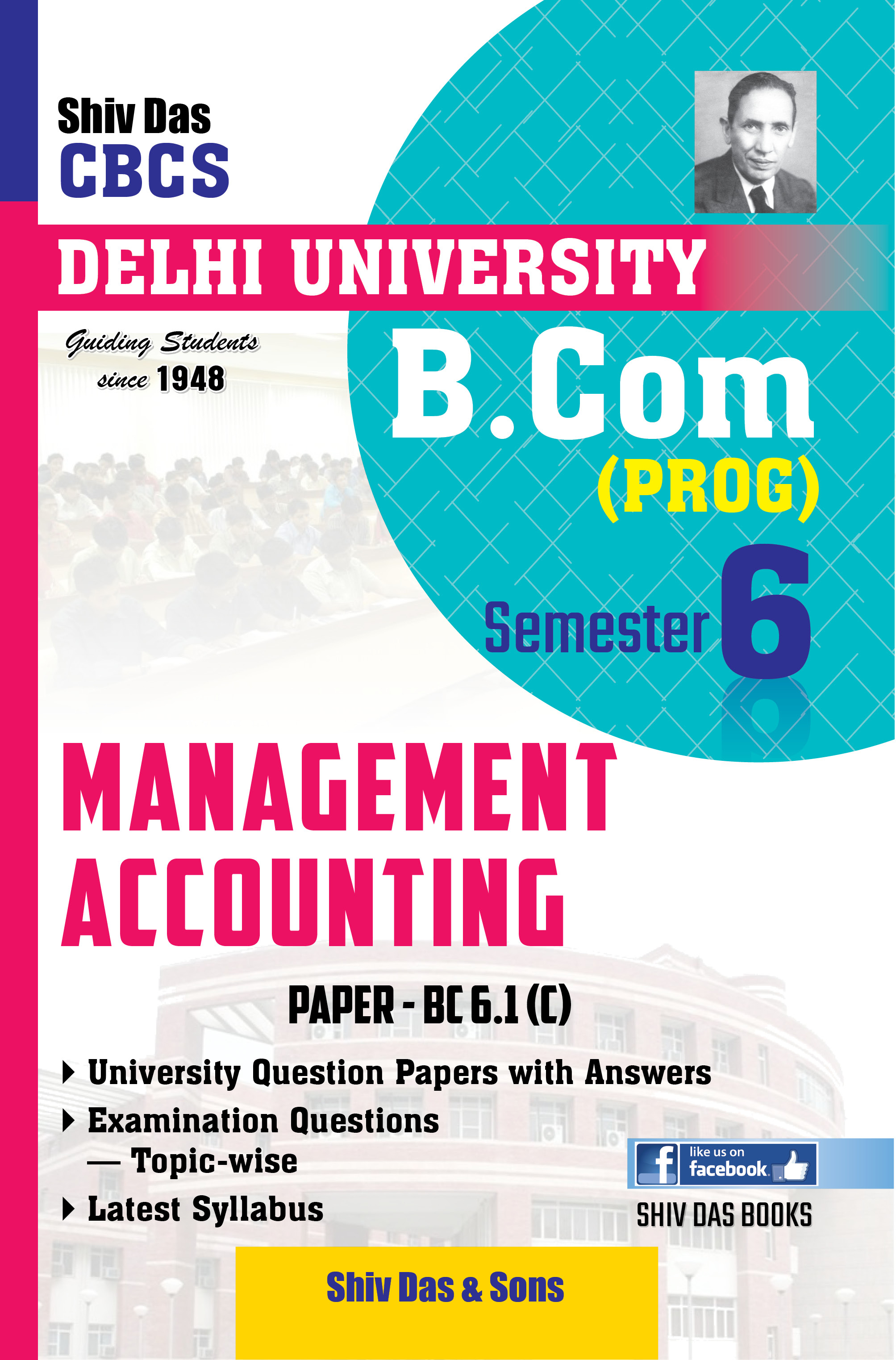 Management Accounting for B.Com Prog Semester-6 for Delhi University by Shiv Das