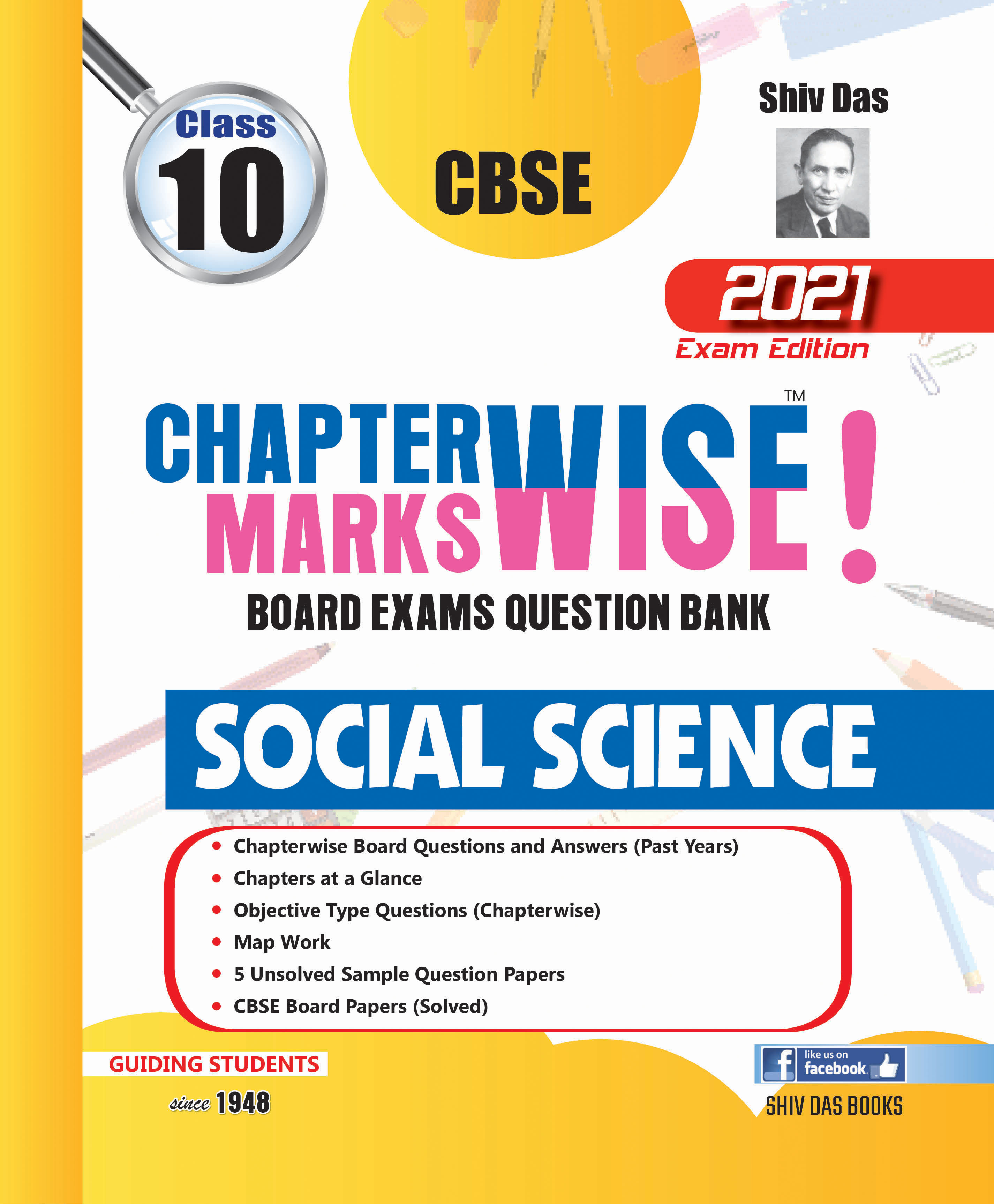CBSE Chapterwise and Markswise Board Exam Question Bank By SHIVDAS for Class 10 Social Science(2021 Board Exam Edition)