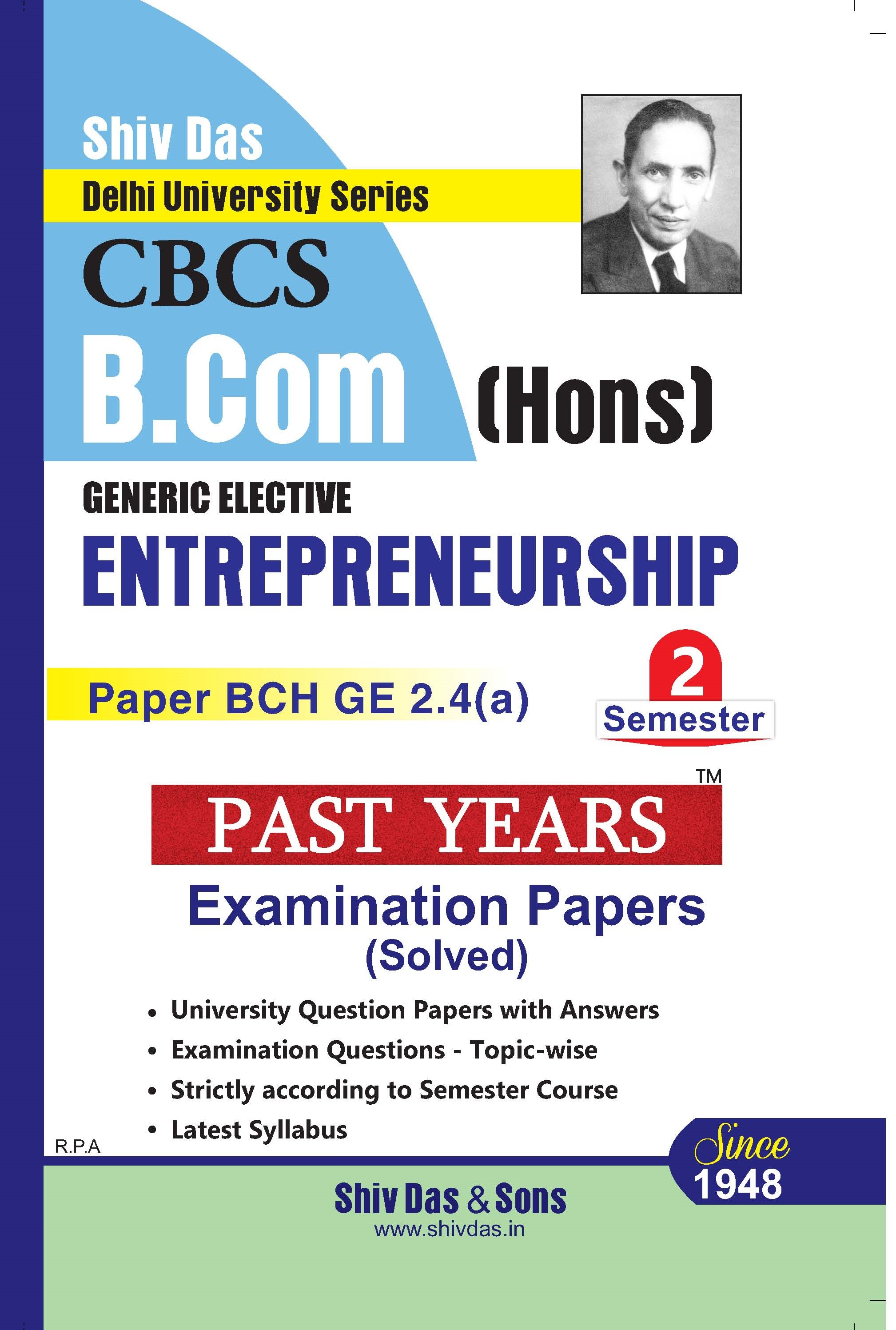 Entrepreneurship for B.Com Hons Semester 2 for Delhi University by Shiv Das