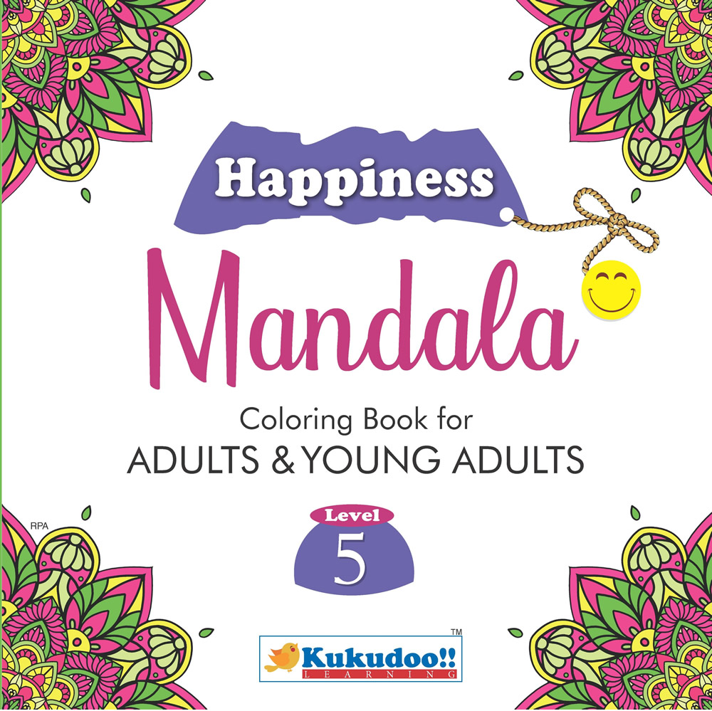 Happiness Mandala Colouring Book for Adults and Young Adults Level 5