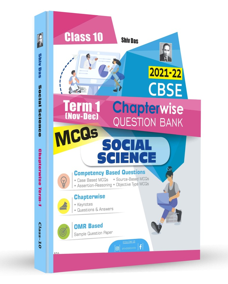 Shivdas CBSE Chapterwise Question Bank with MCQs Class 10 Social Science for 2022 Exam (Latest Edition for Term 1)