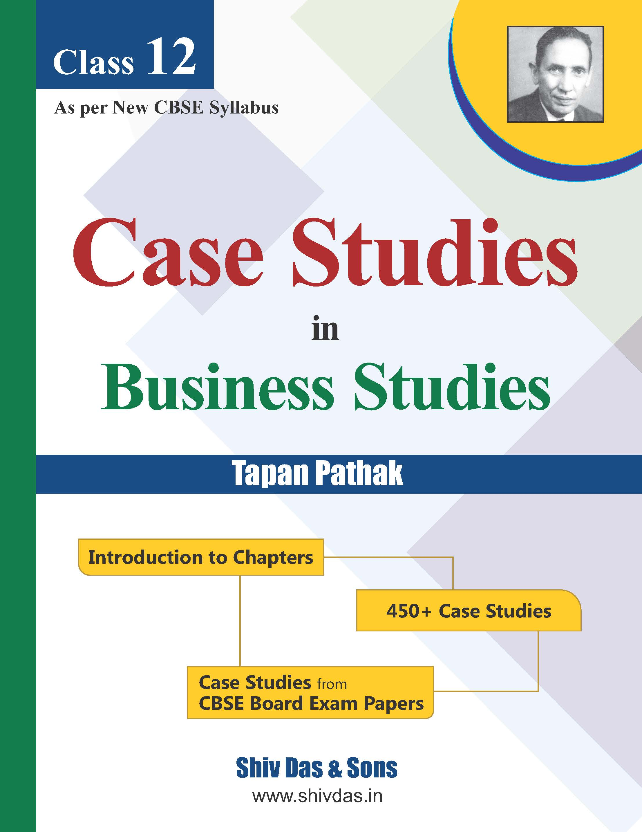 CBSE-Class 12-BUSINESS STUDIES CASE STUDIES-Past 7 Years Solved Question Papers-2018 Edition