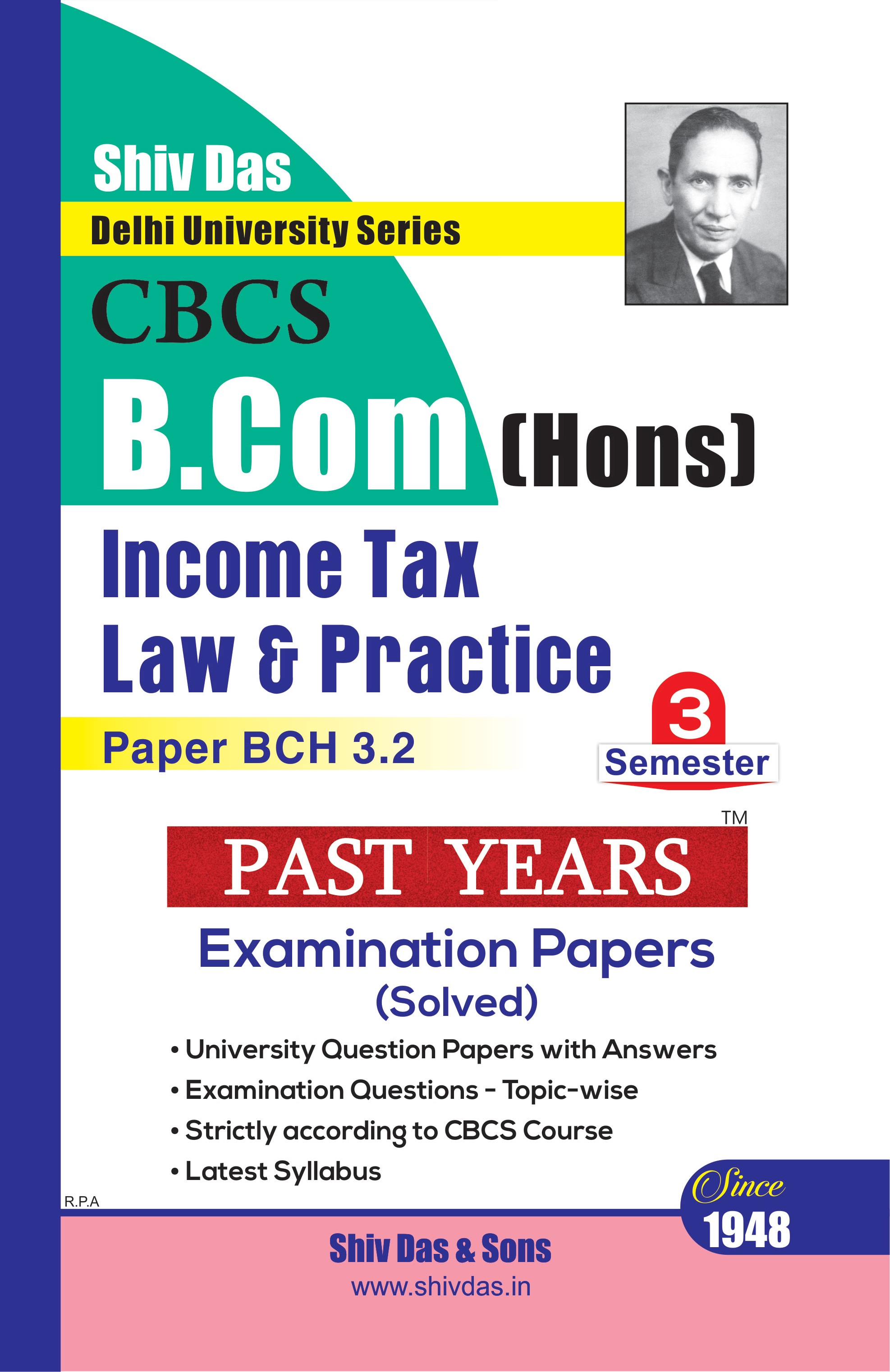 Income Tax Law & Practice for B.Com Hons Semester 3 for Delhi University by Shiv Das