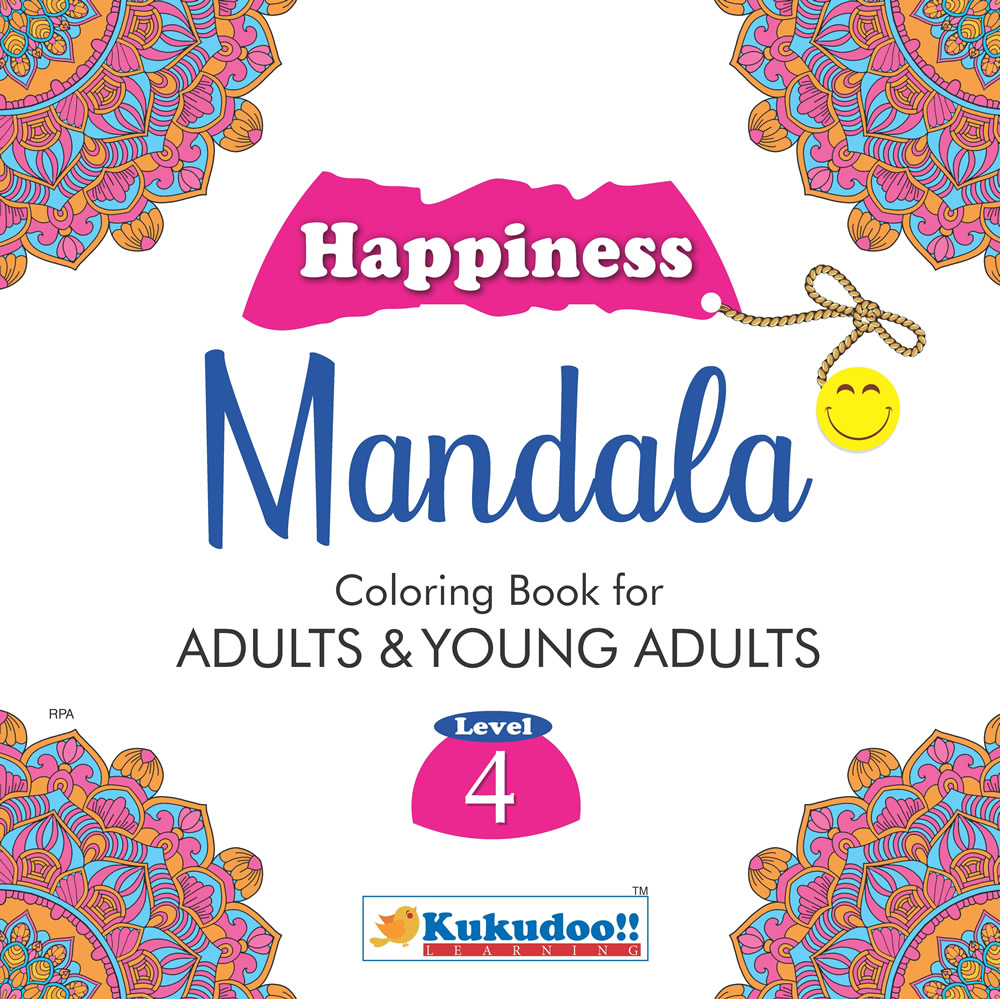 Happiness Mandala Colouring Book for Adults and Young Adults Level 4