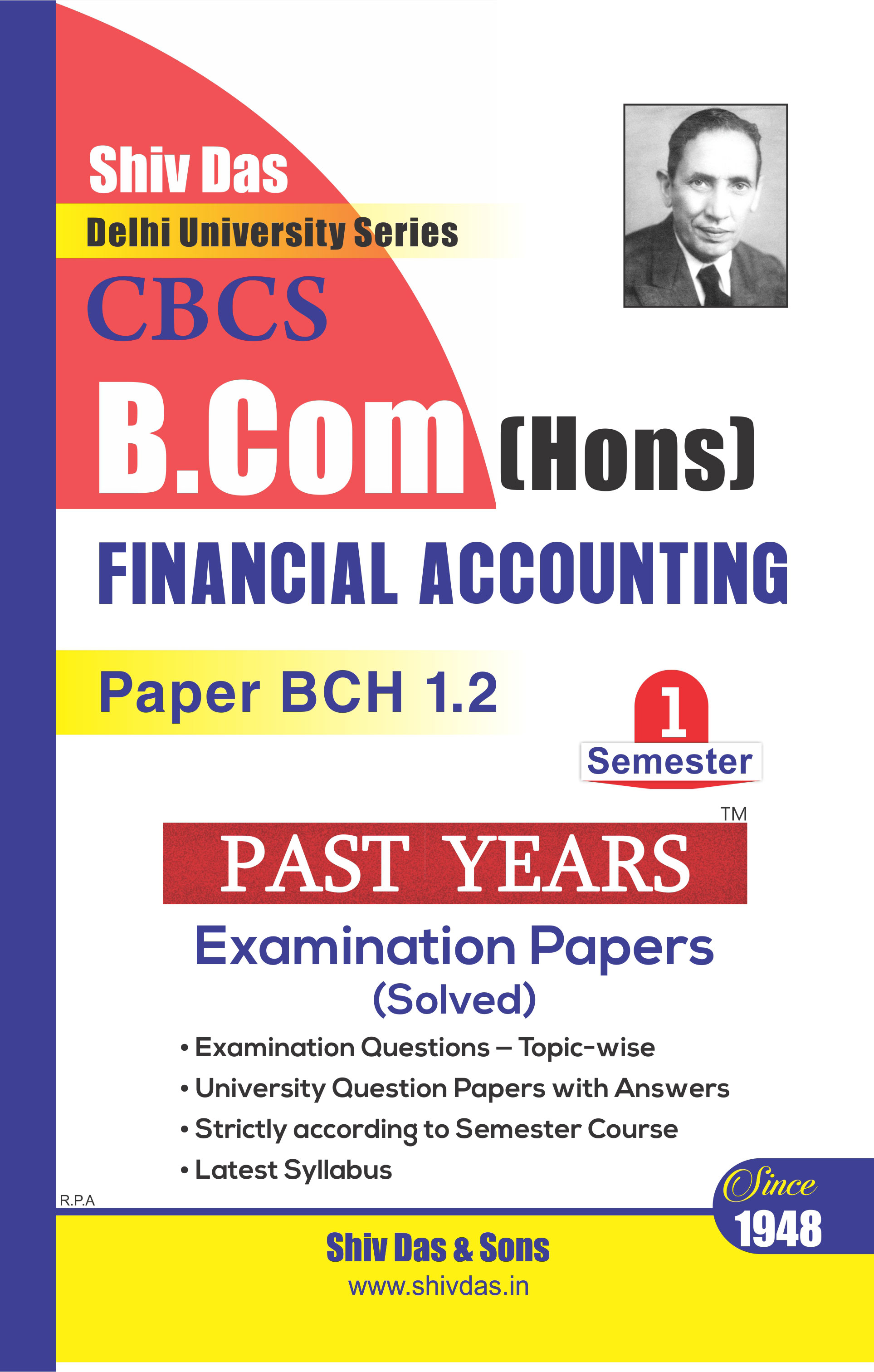 Financial Accounting for B.Com Hons. Semester- 1 for Delhi University by Shiv Das