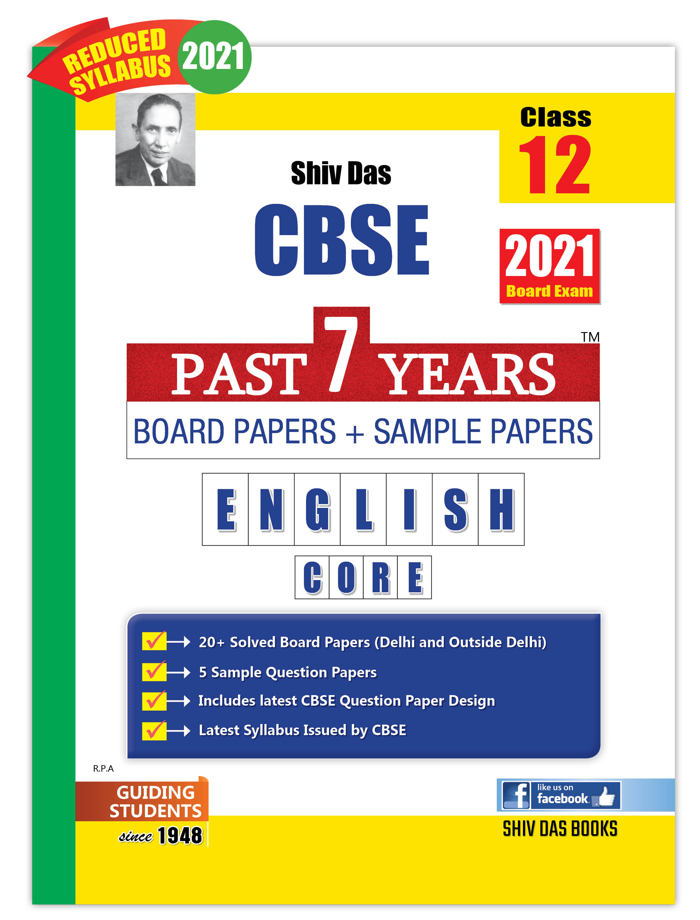CBSE Past 7 Years Solved Board Papers and Sample Papers for Class 12 English Core By SHIVDAS (2021 Board Exam Edition)