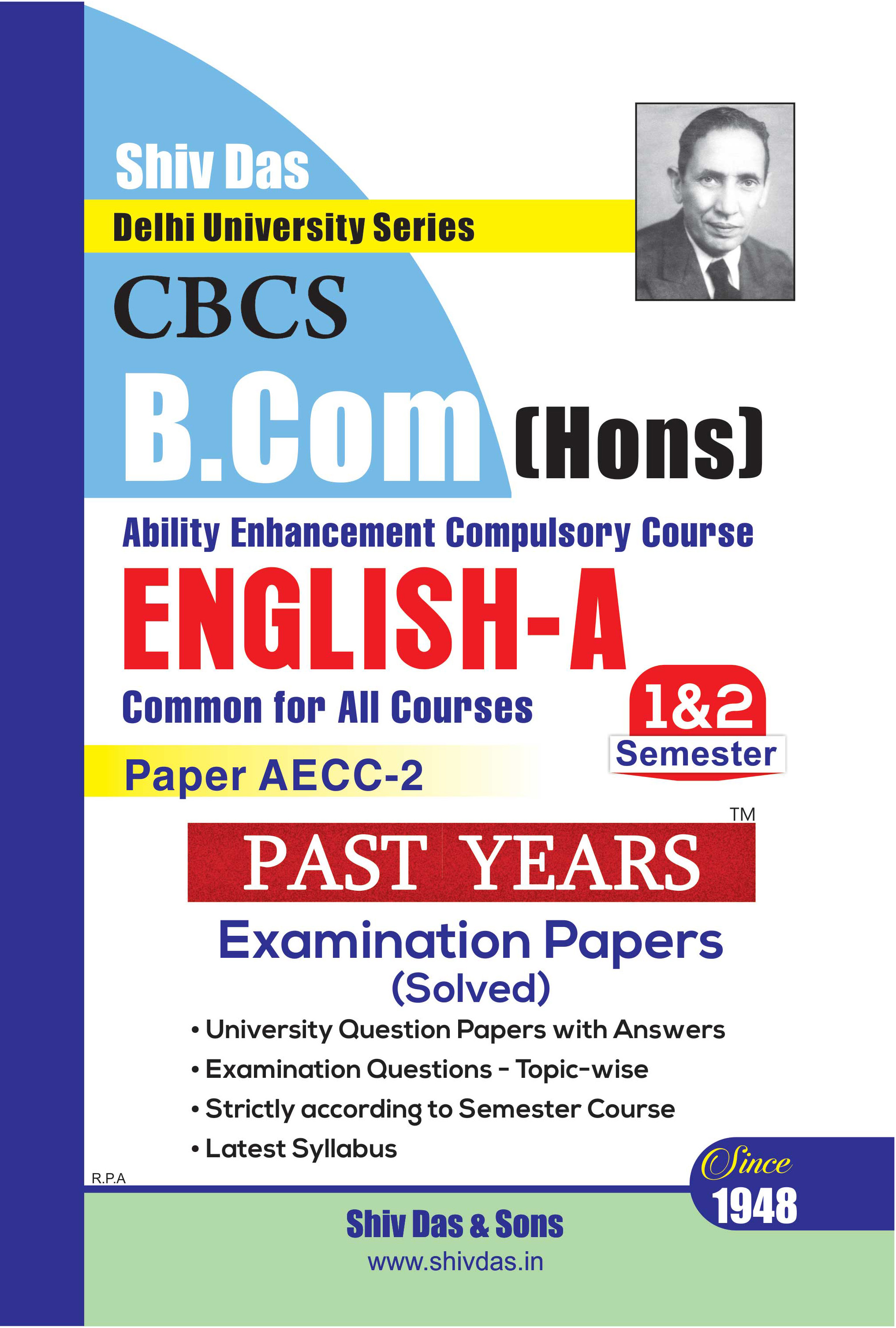 English - A for B.Com Hons Semester 2 for Delhi University by Shiv Das