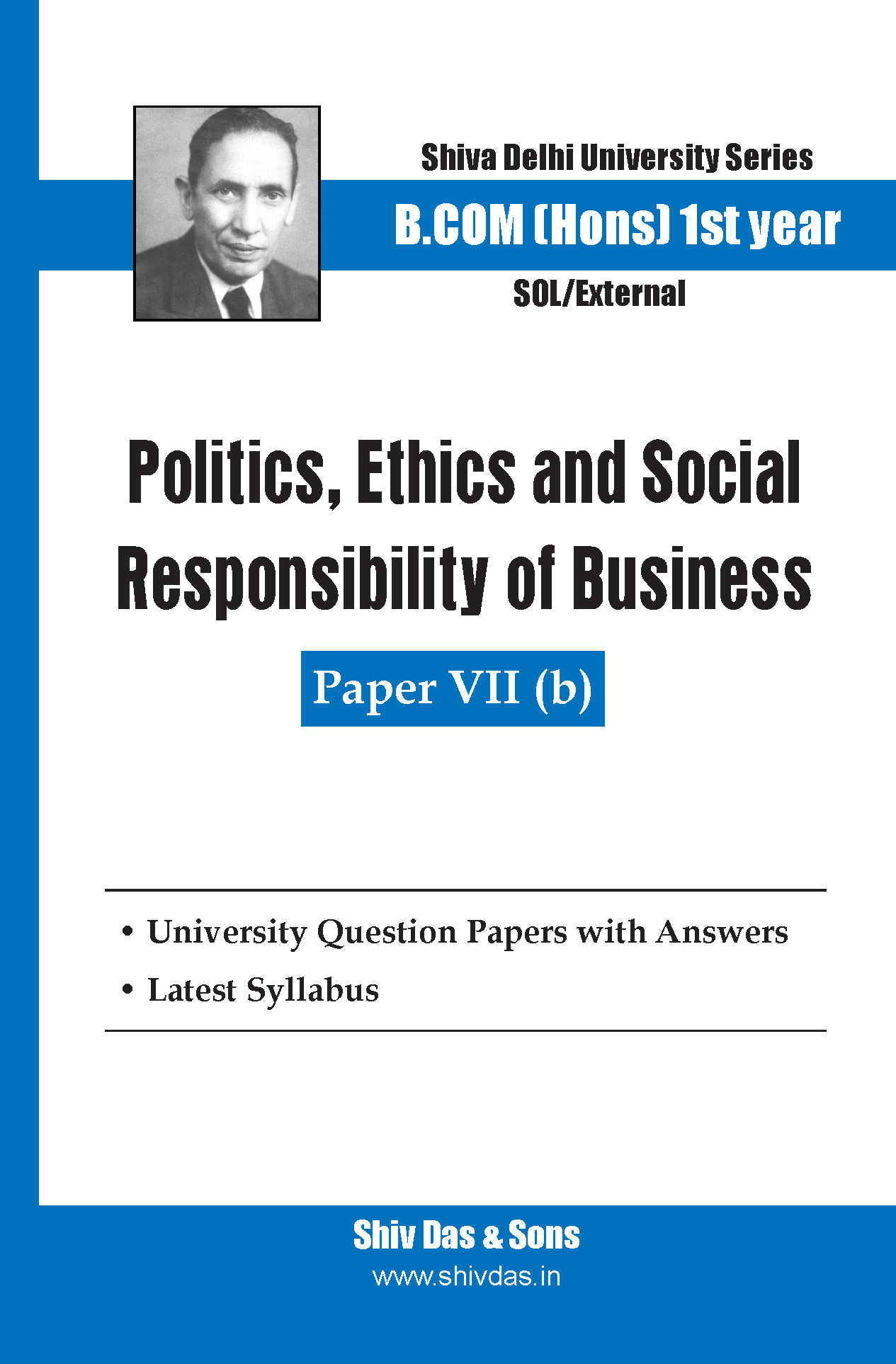 B.Com Hons-SOL/External-1st Year-Politics, Ethics and Social Responsibility of Business-Shiv Das-Delhi University Series