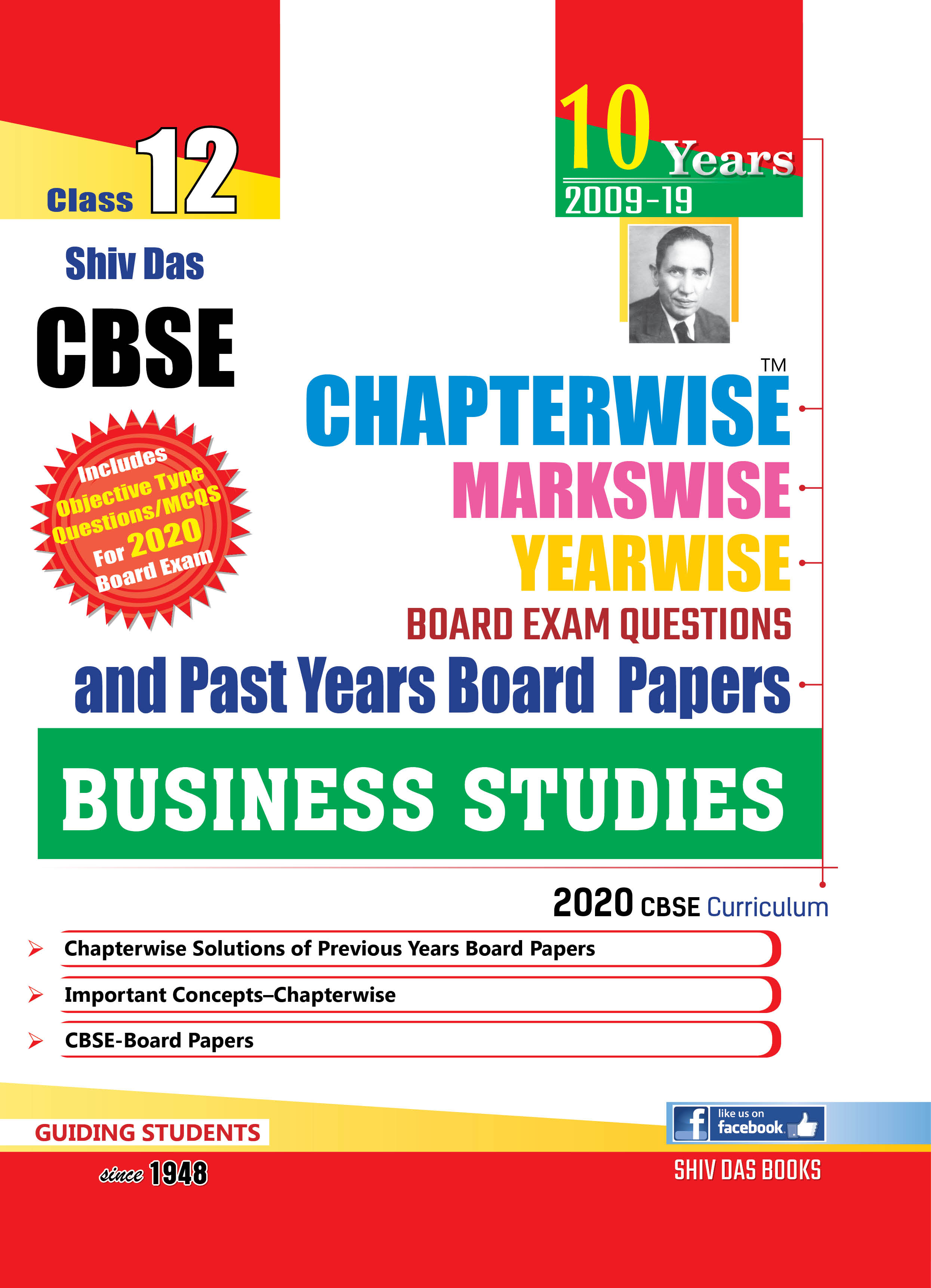 CBSE Chapterwise Markswise Yearwise Board Exam Questions & Past Years Board Papers For Class 12 Business Studies (2020 Board Exam Edition)