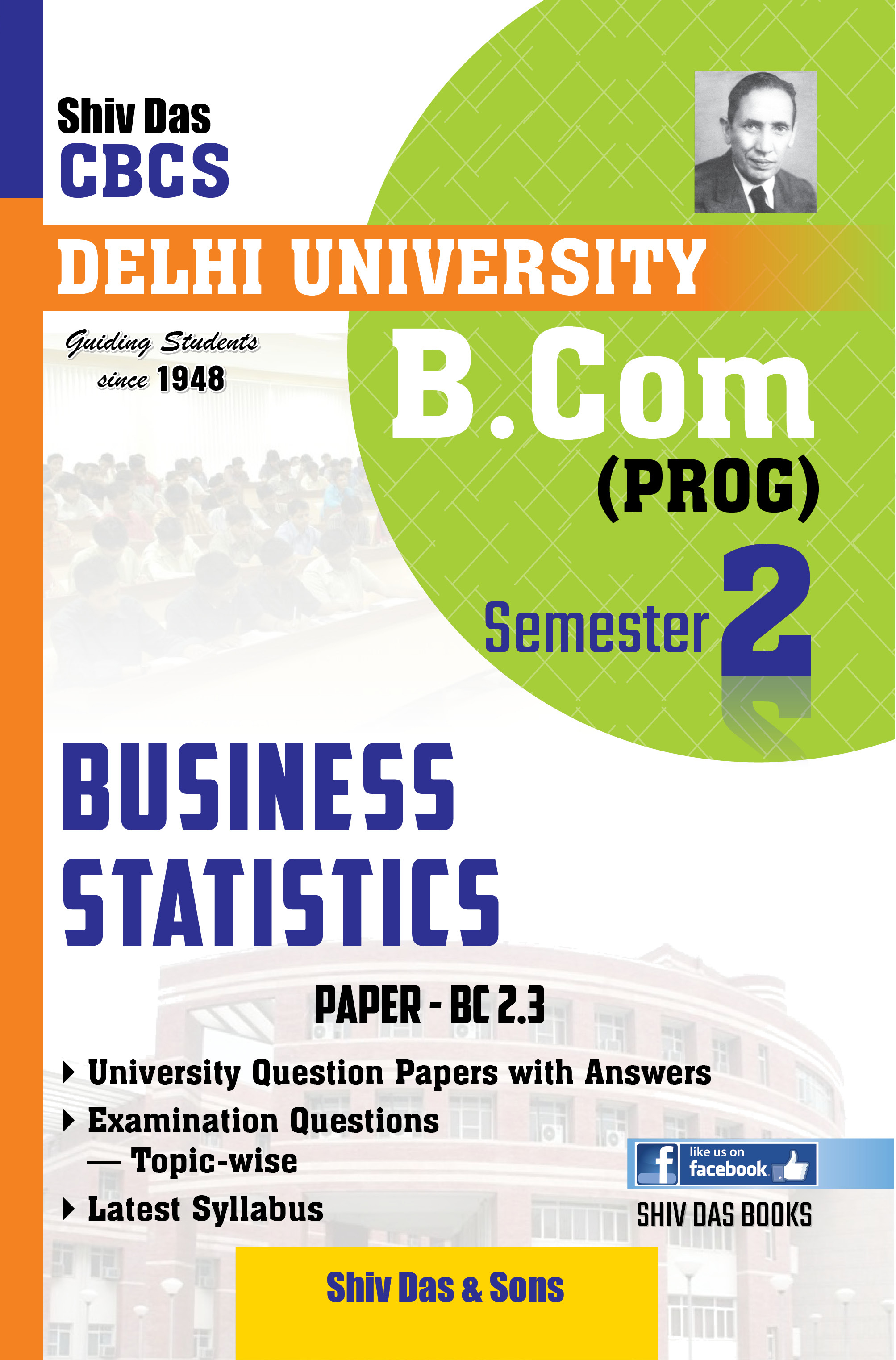 Business Statistics for B.Com Prog Semester-2 for Delhi University by Shiv Das