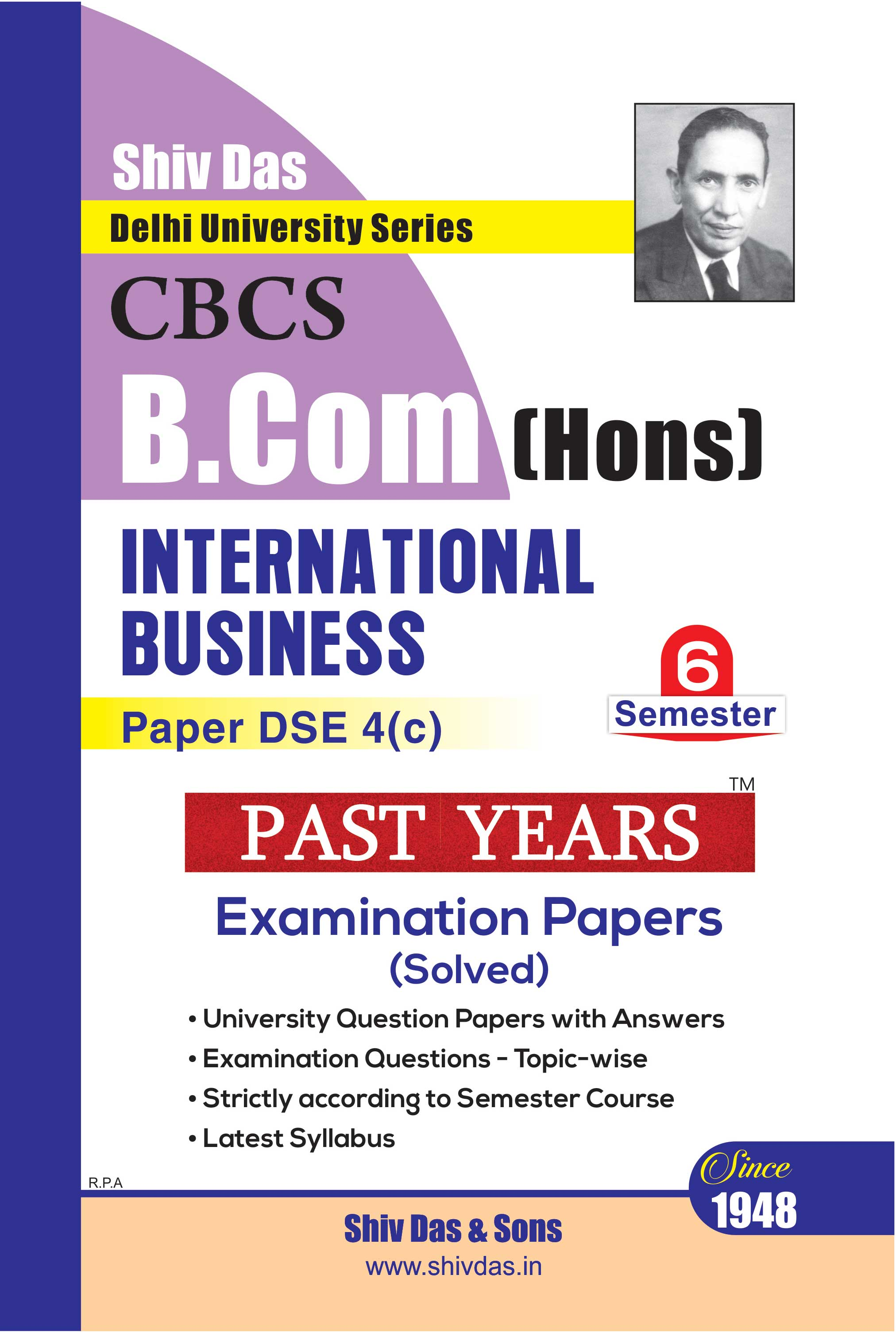 International Business for B.Com Hons  Semester 6 for Delhi University by Shiv Das