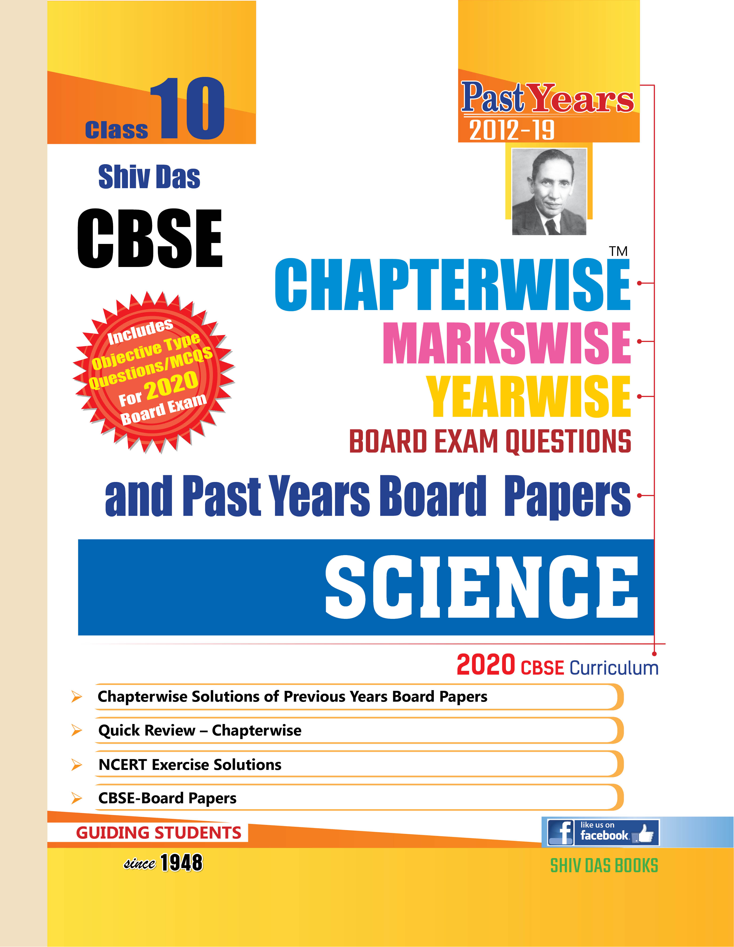Shiv Das CBSE Chapterwise Markswise Yearwise Board Exam Question Bank for Class 10 Science (2020 Board Exam Edition)