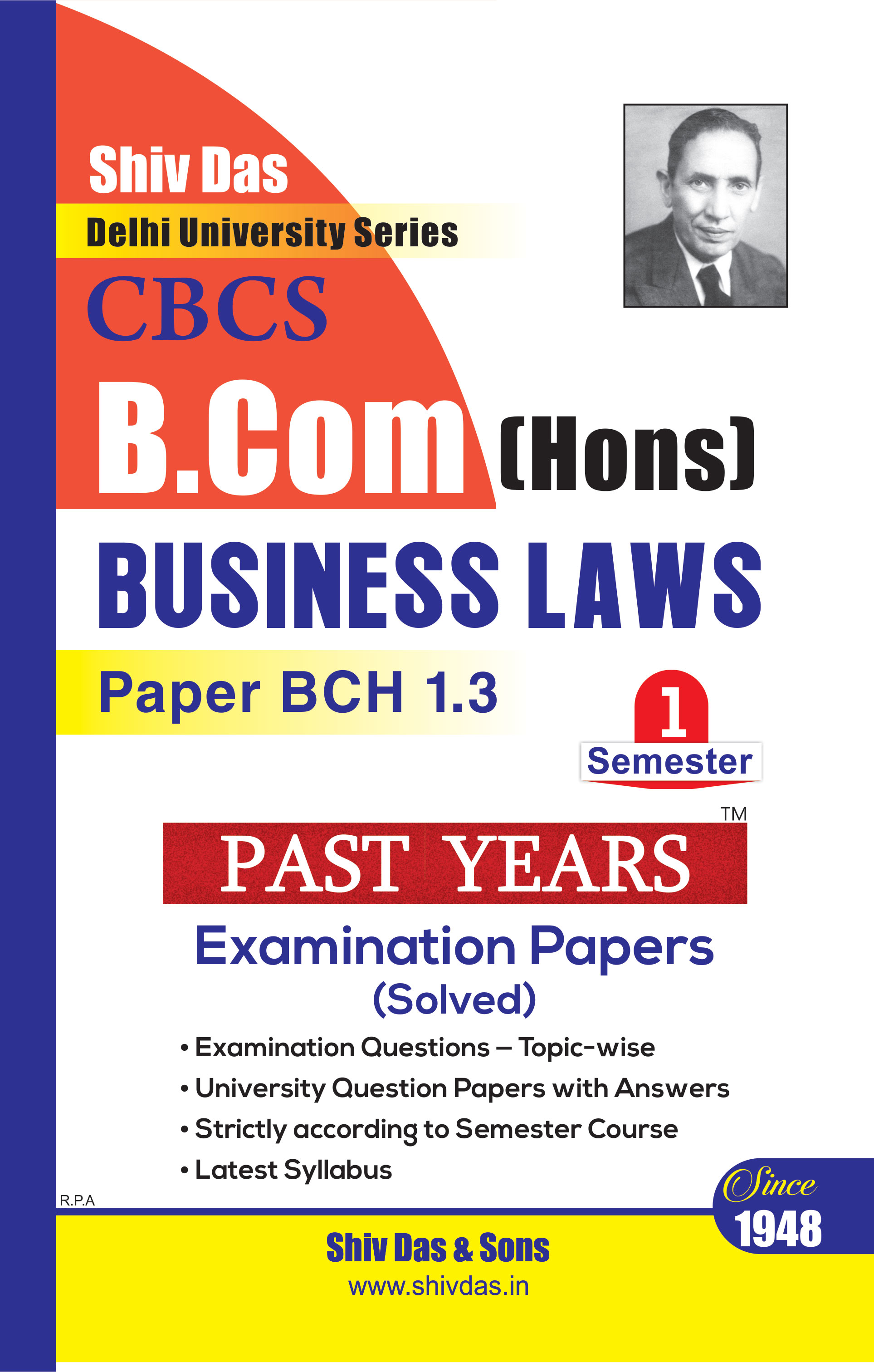 Business Laws  for B.Com Hons Semester 1 for Delhi University by Shiv Das