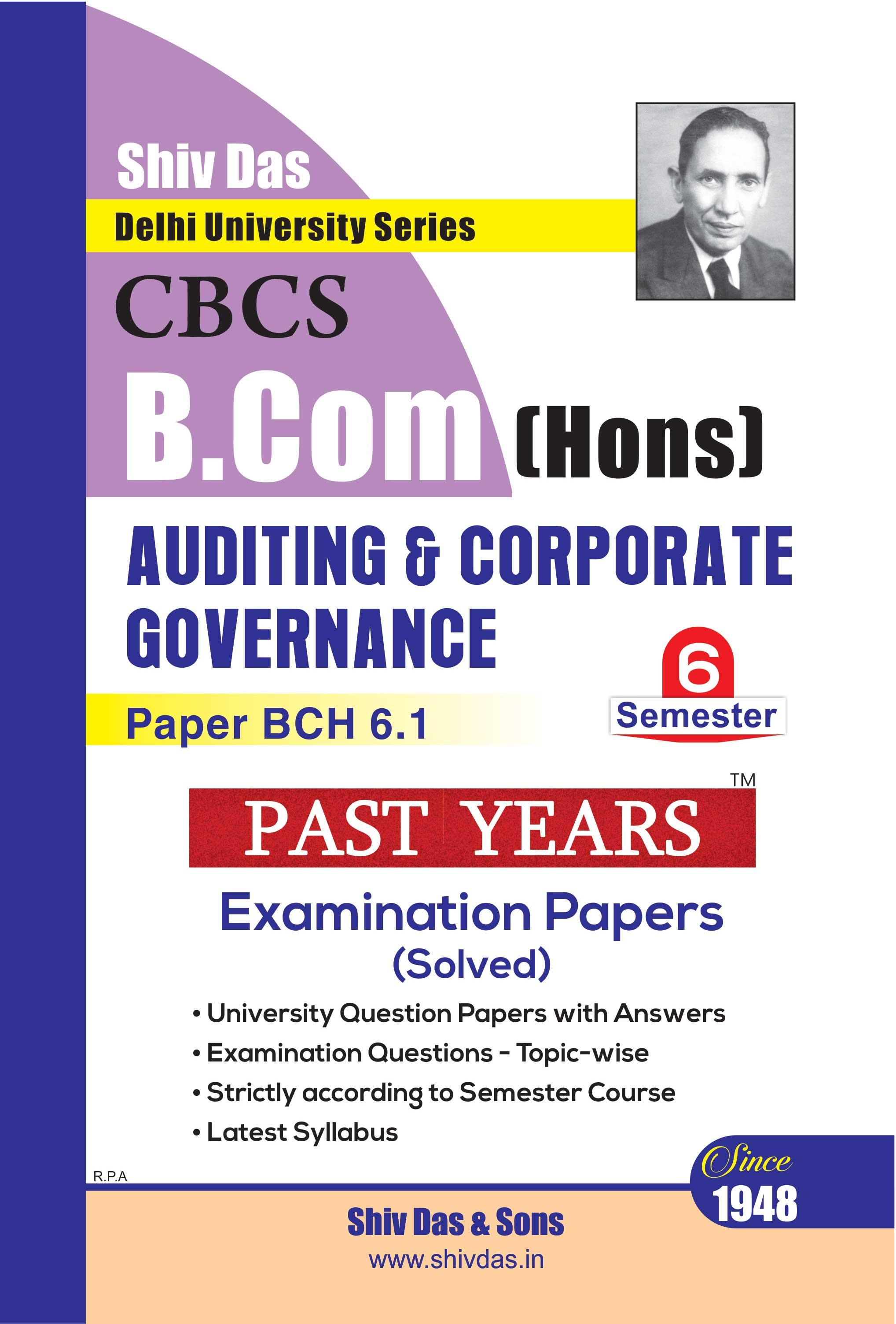 Auditing & Corporate Governance for B.Com Hons Semester 6 for Delhi University by Shiv Das
