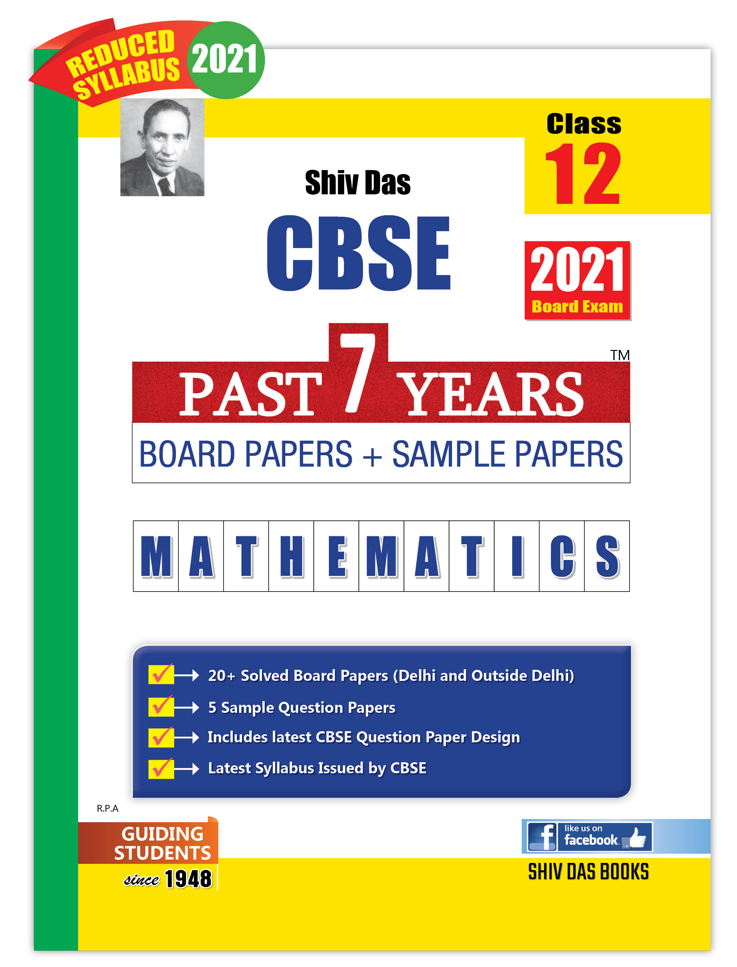 CBSE Past 7 Years Solved Board Papers and Sample Papers for Class 12 Mathematics By SHIVDAS (2021 Board Exam Edition)