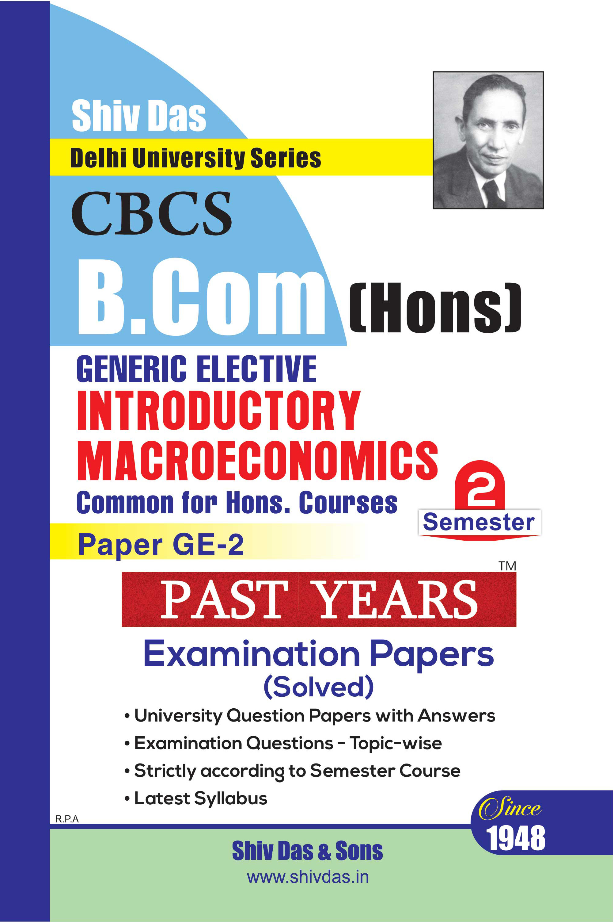 Introductory Macroeconomics for B.Com Hons Semester - 2 for Delhi University by Shiv Das