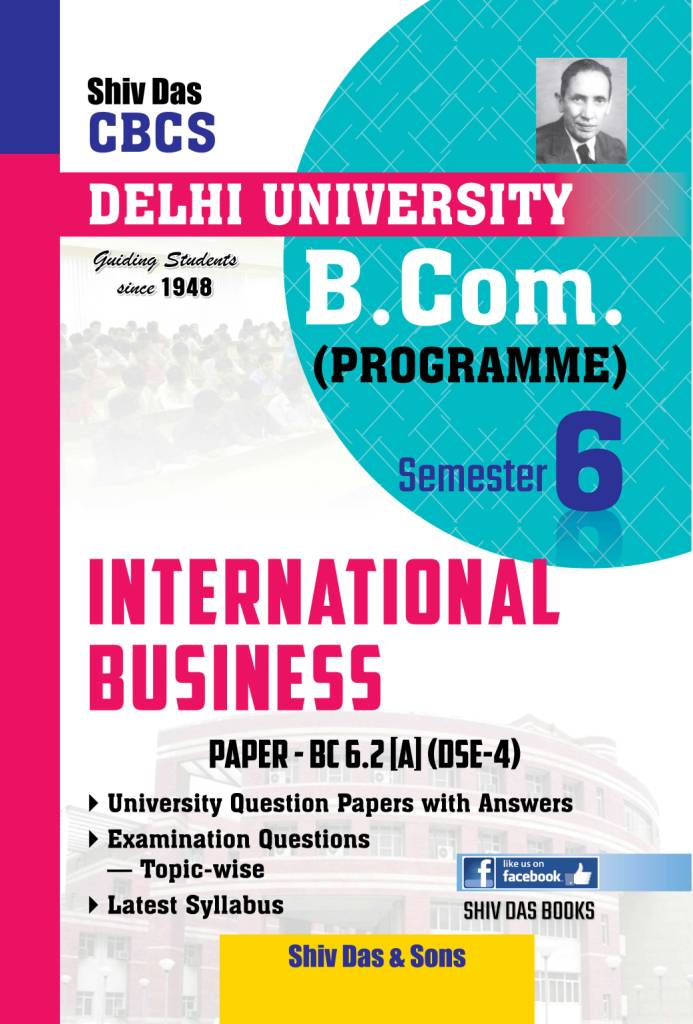 International Business for B.Com Prog Semester-6 for Delhi University by Shiv Das