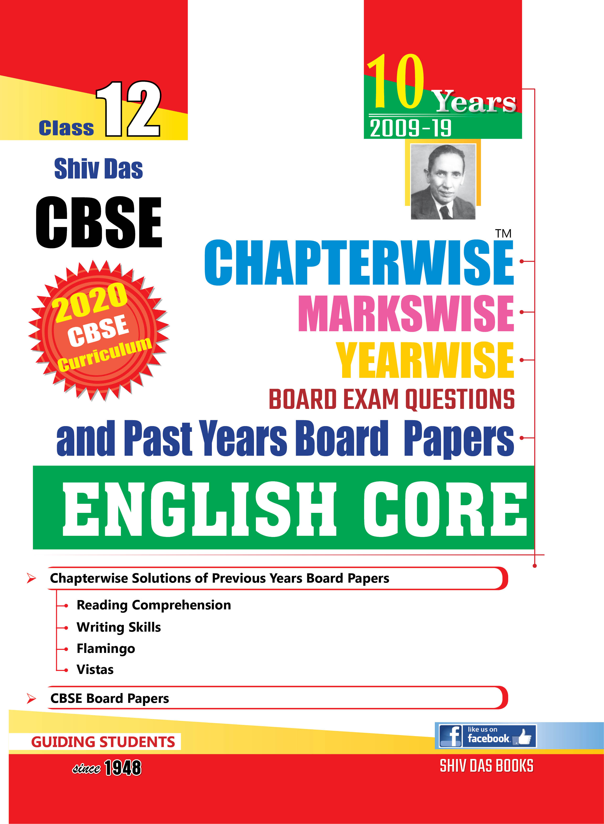 CBSE Chapterwise Markswise Yearwise Board Exam Questions & Past Years Board Papers For Class 12 English Core (2020 Board Exam Edition)