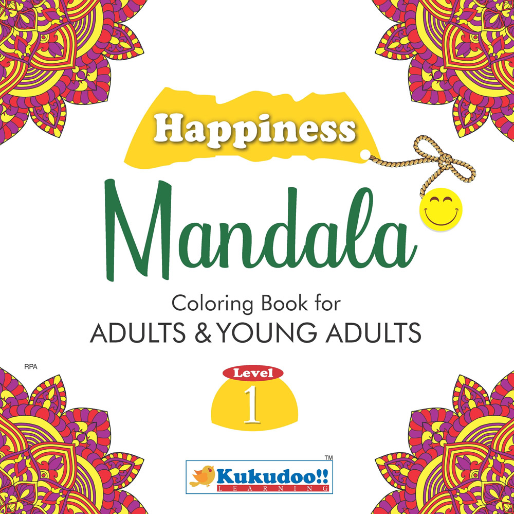 Happiness Mandala Colouring Book for Adults and Young Adults Level 1