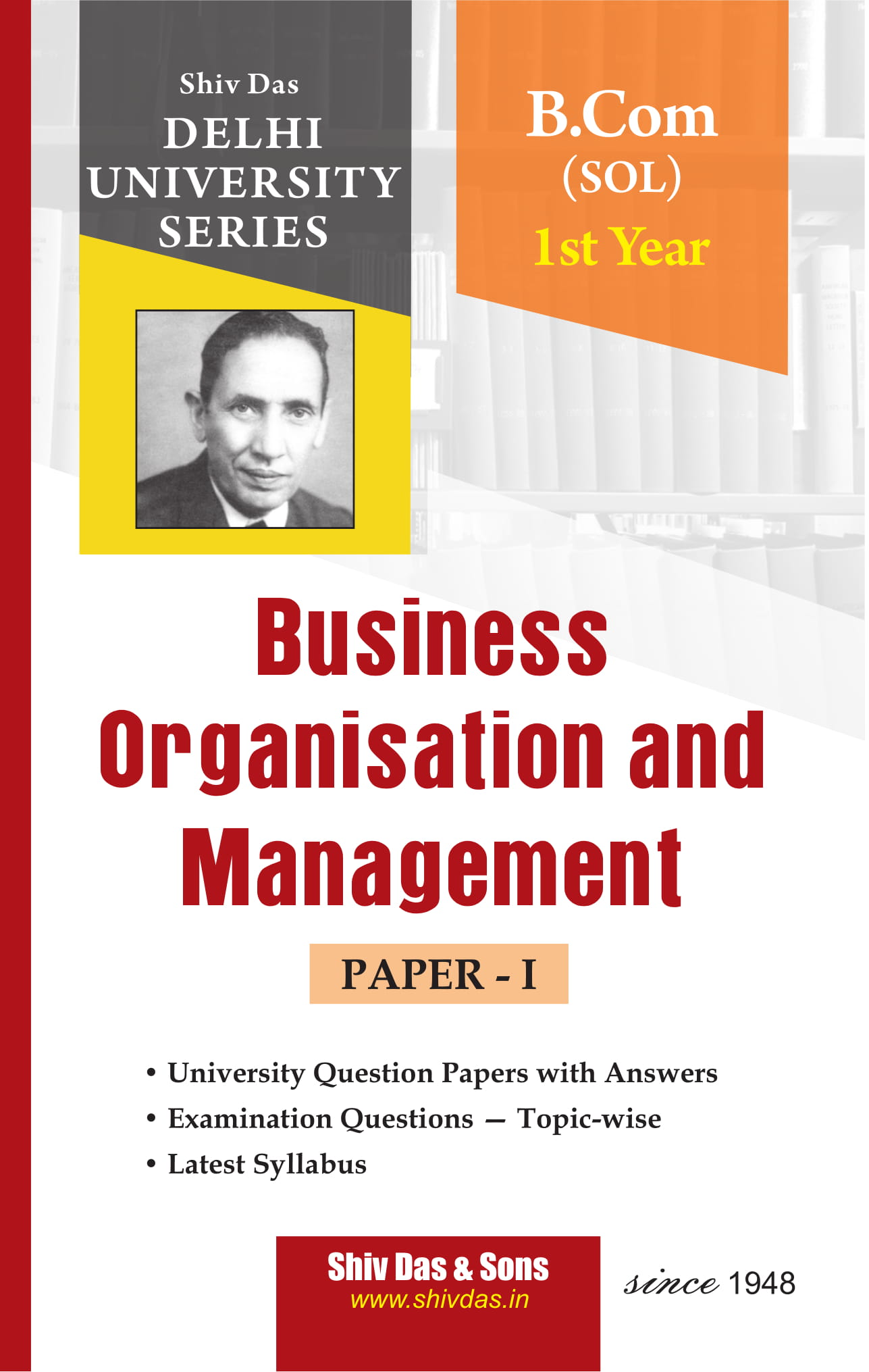 Business Organisation and Management (Eng. Medium) for B.Com 1st Year SOL/External