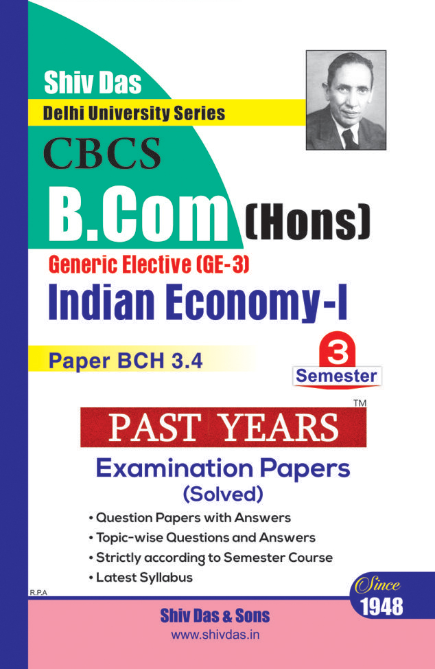 Indian Economy-I for B.Com Hons Semester 3 for Delhi University by Shiv Das