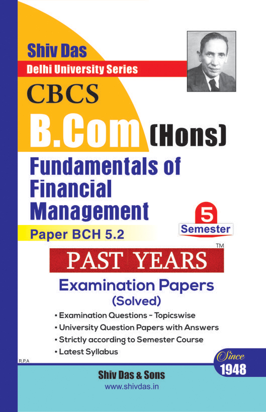 Fundamentals of Financial Management for B.Com Hons Semester 5 for Delhi University by Shiv Das