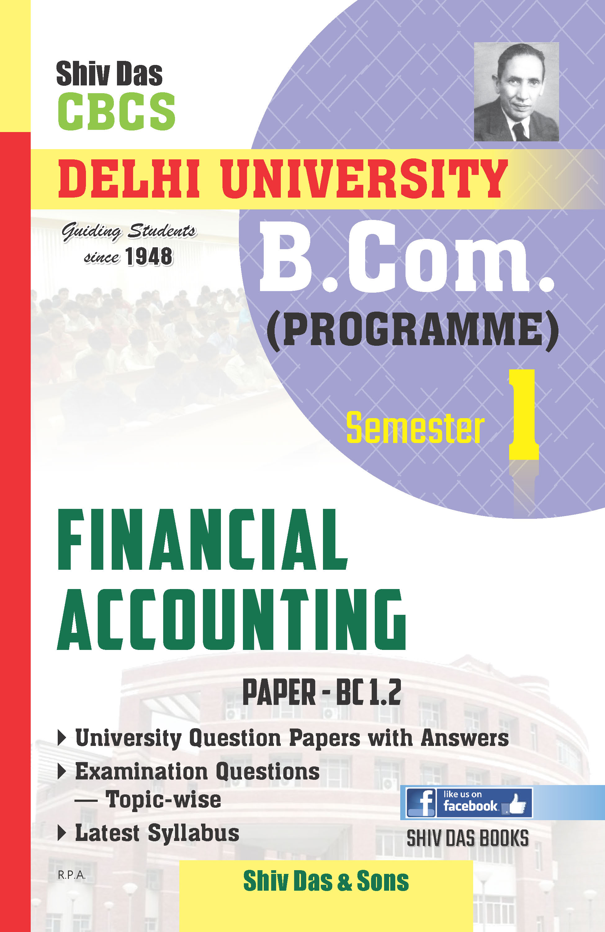 Financial Accounting for B.Com Prog Semester 1 for Delhi University by Shiv Das