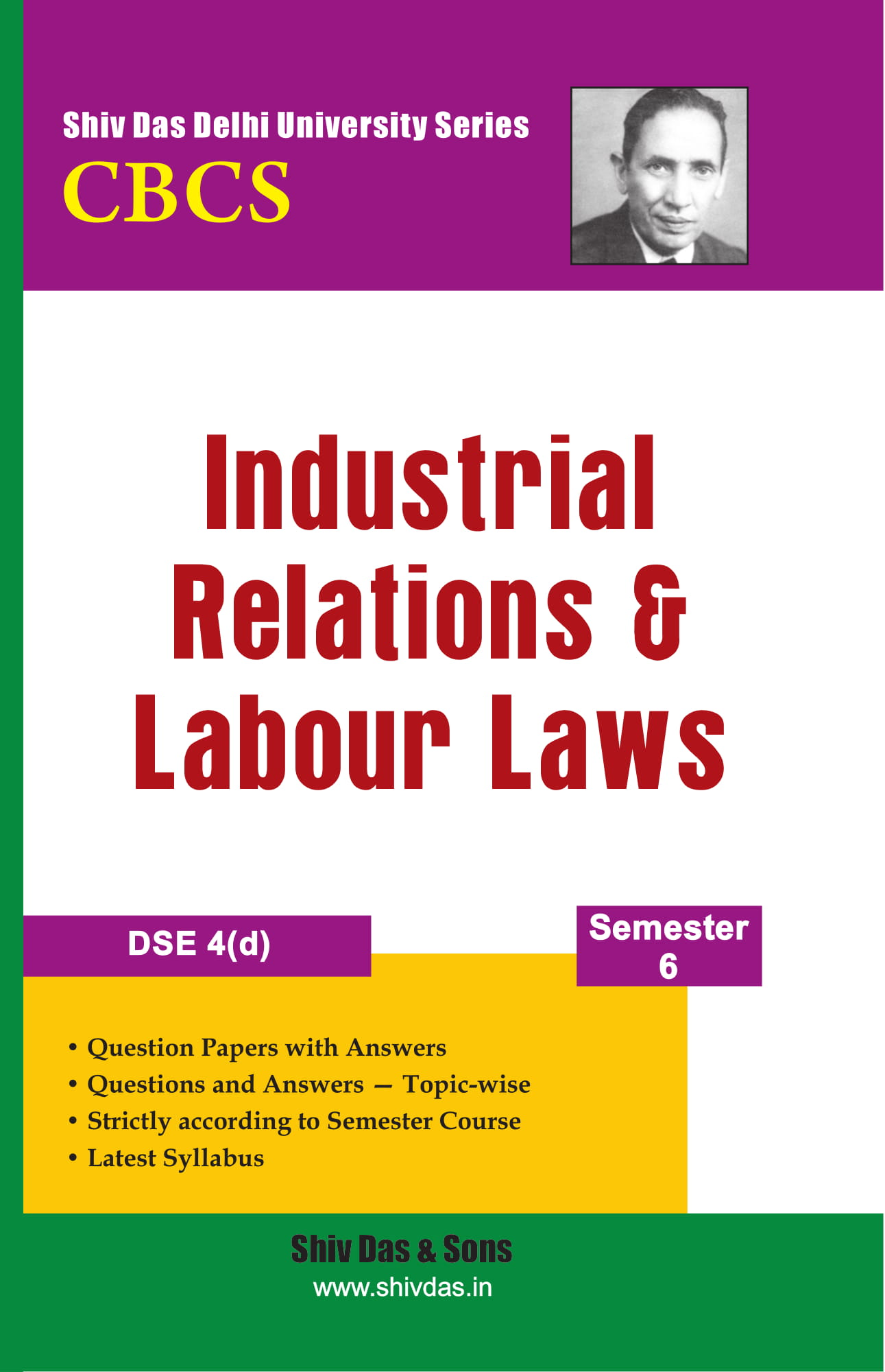 Industrial Relations & Labour Laws for B.Com Hons Semester 6