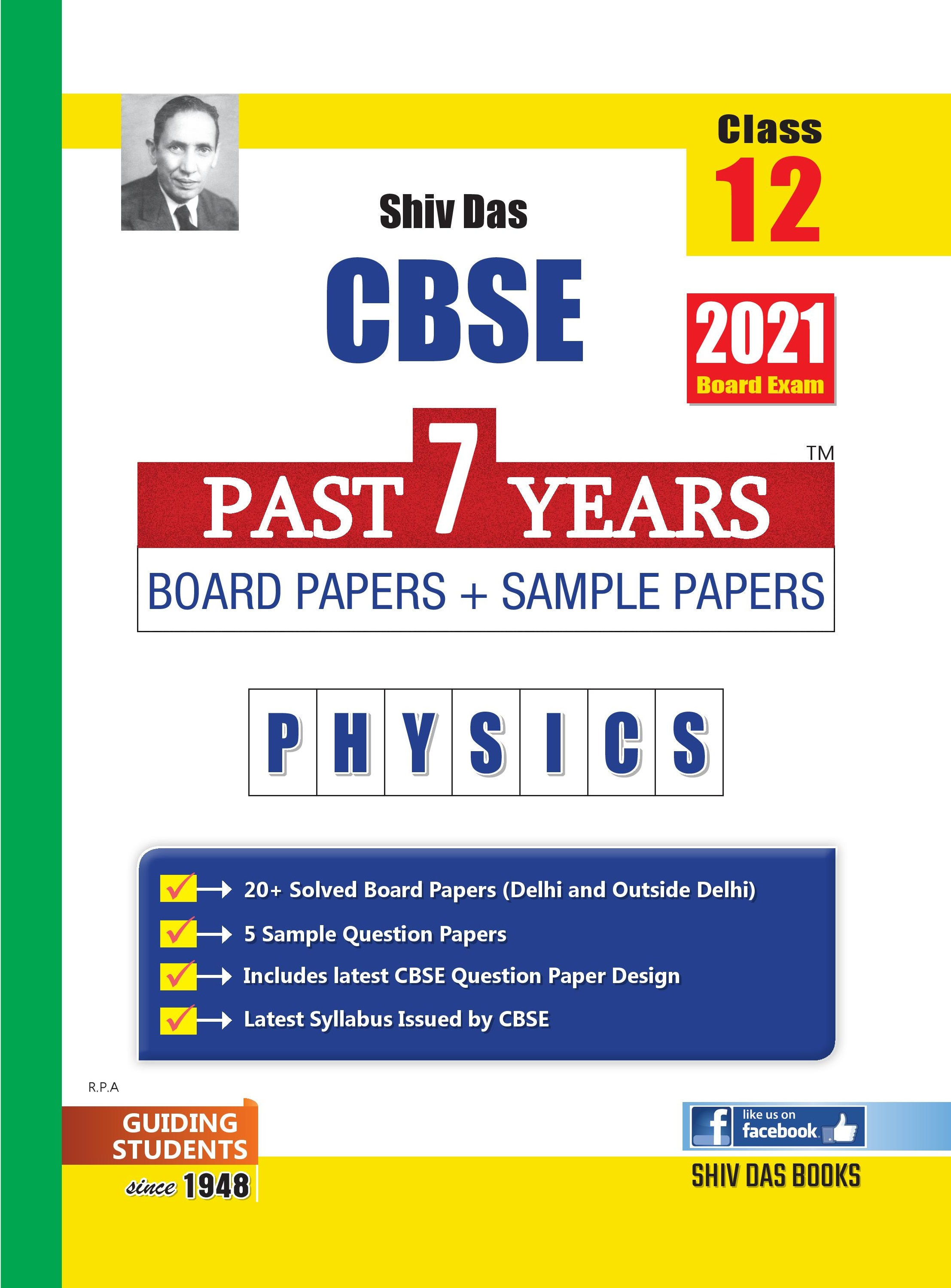 CBSE Past 7 Years Solved Board Papers and Sample Papers for Class 12 Physics By SHIVDAS (2021 Board Exam Edition)