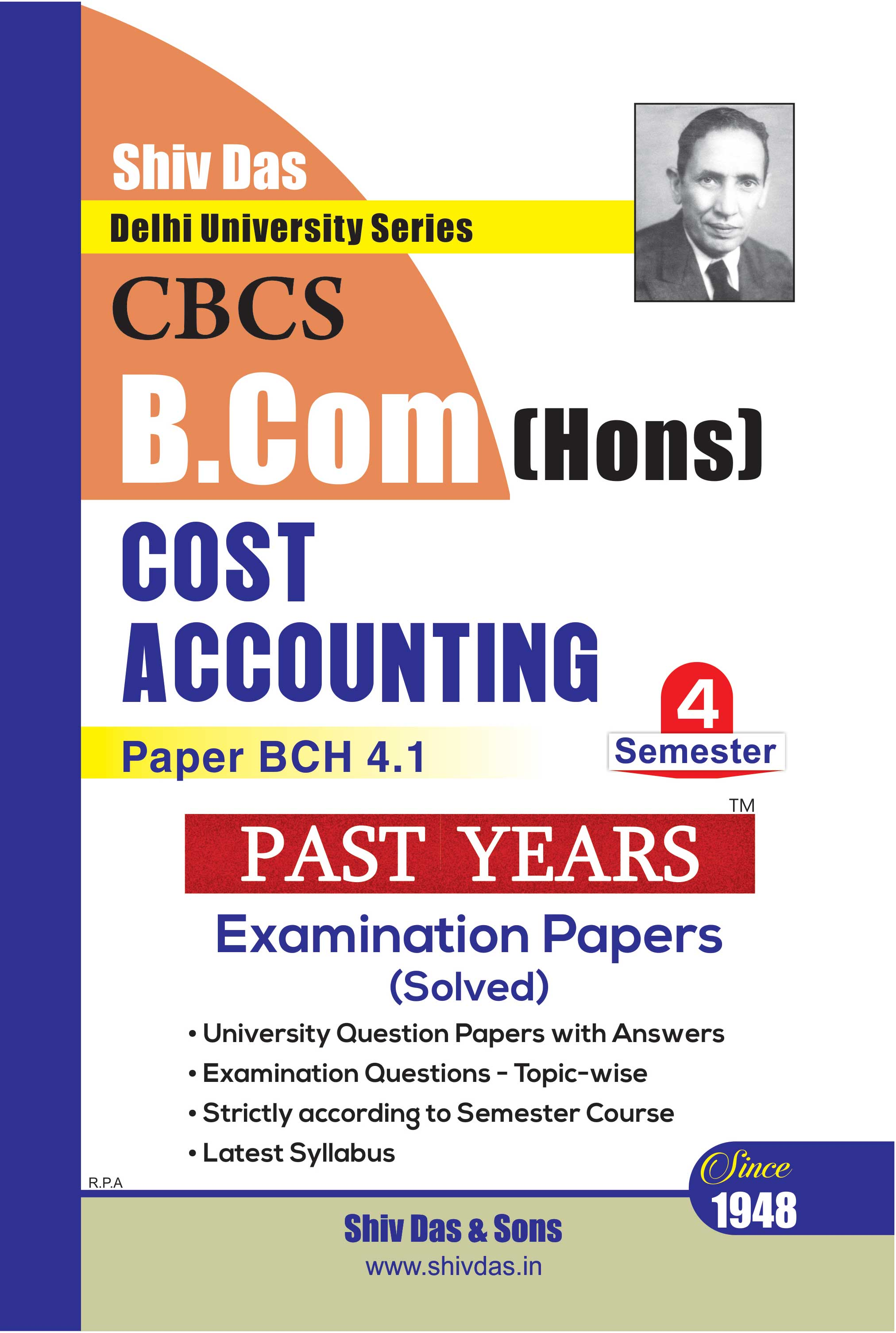 Cost Accounting for B.Com Hons Semester 4 for Delhi University by Shiv Das