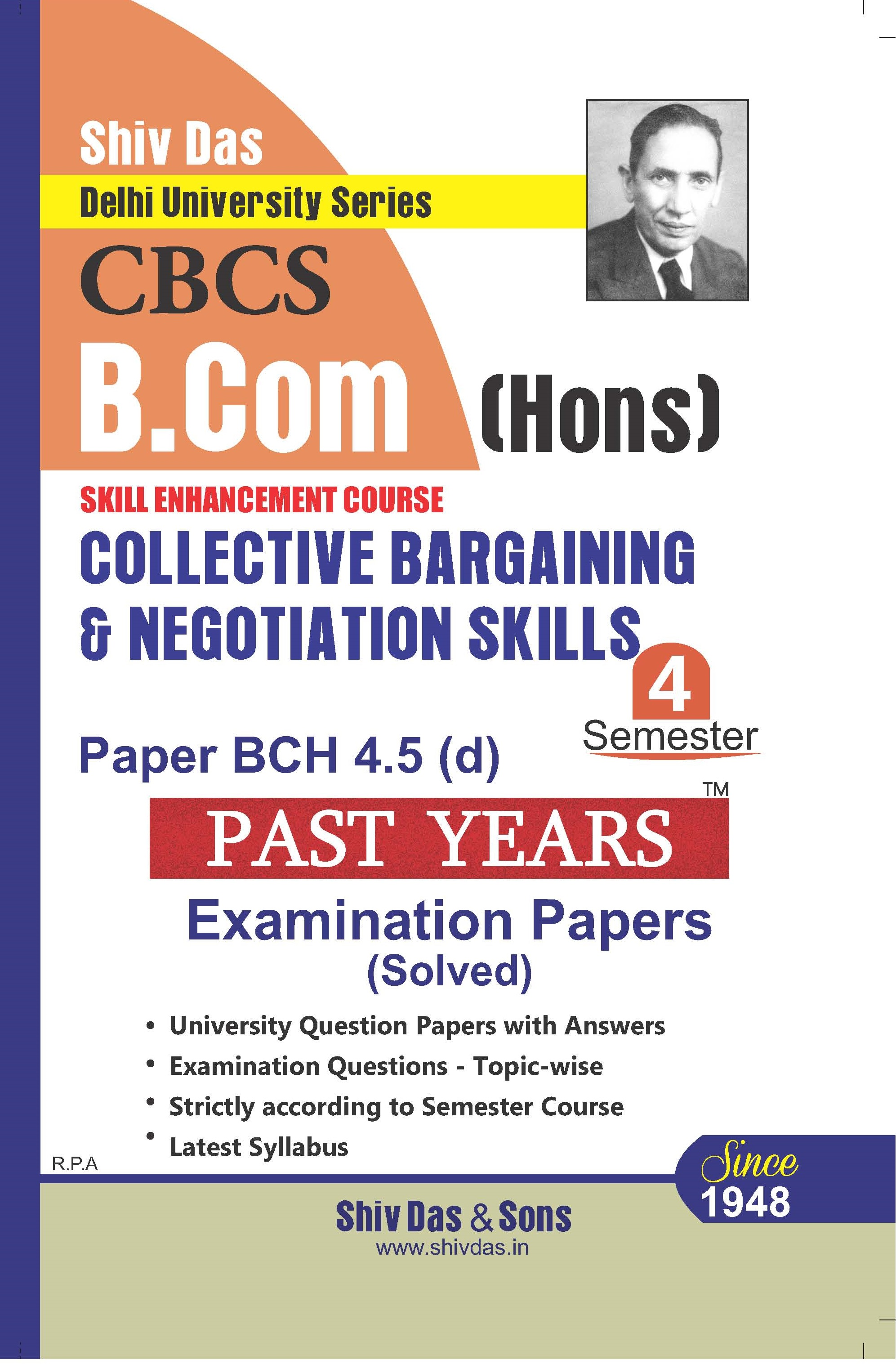 Collective Bargaining and Negotiation Skills for B.Com Hons Semester 4 for Delhi University by Shiv Das