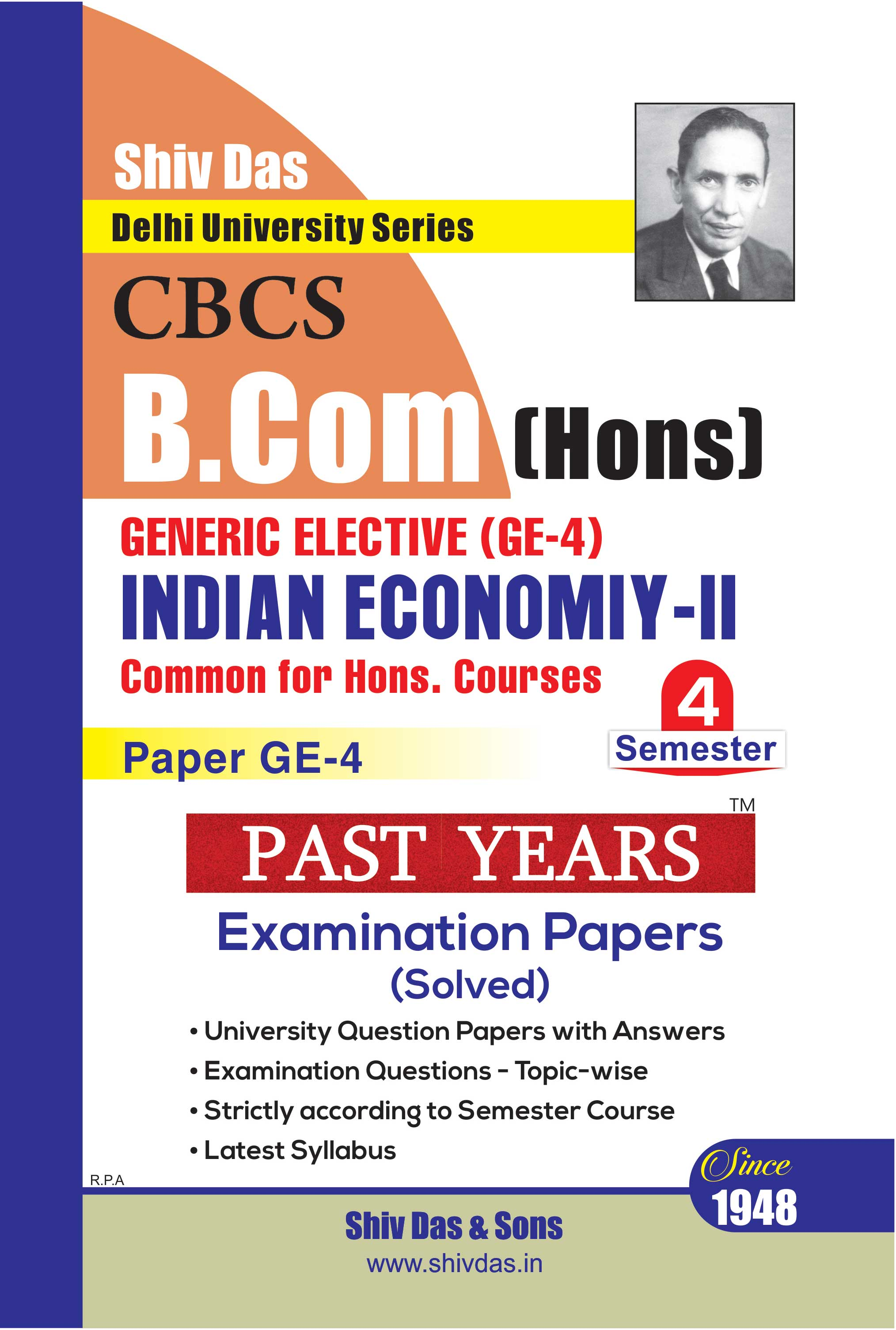 Indian Economy-II for B.Com Hons Semester 4 for Delhi University by Shiv Das
