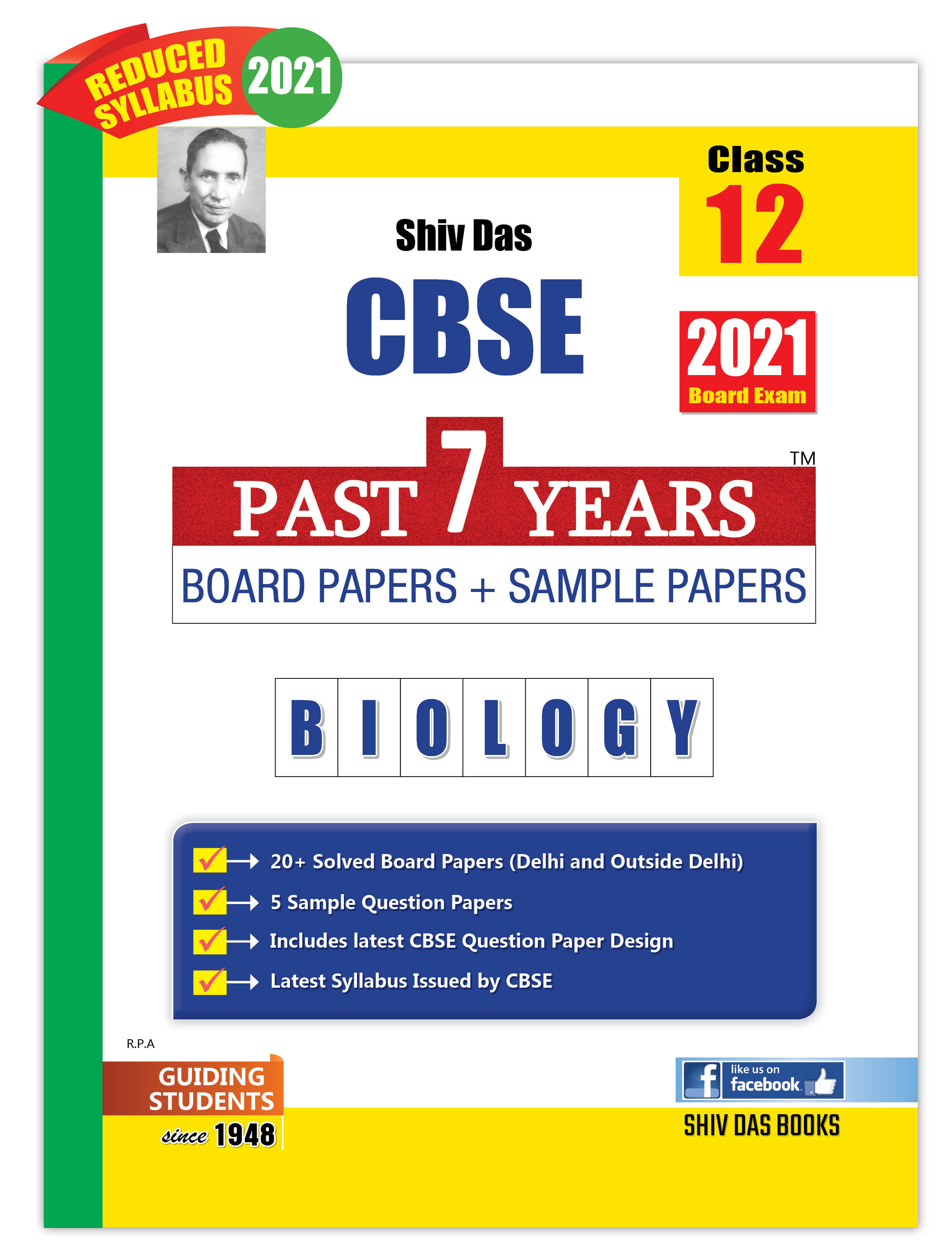 CBSE Past 7 Years Solved Board Papers and Sample Papers for Class 12 Biology By SHIVDAS (2021 Board Exam Edition)