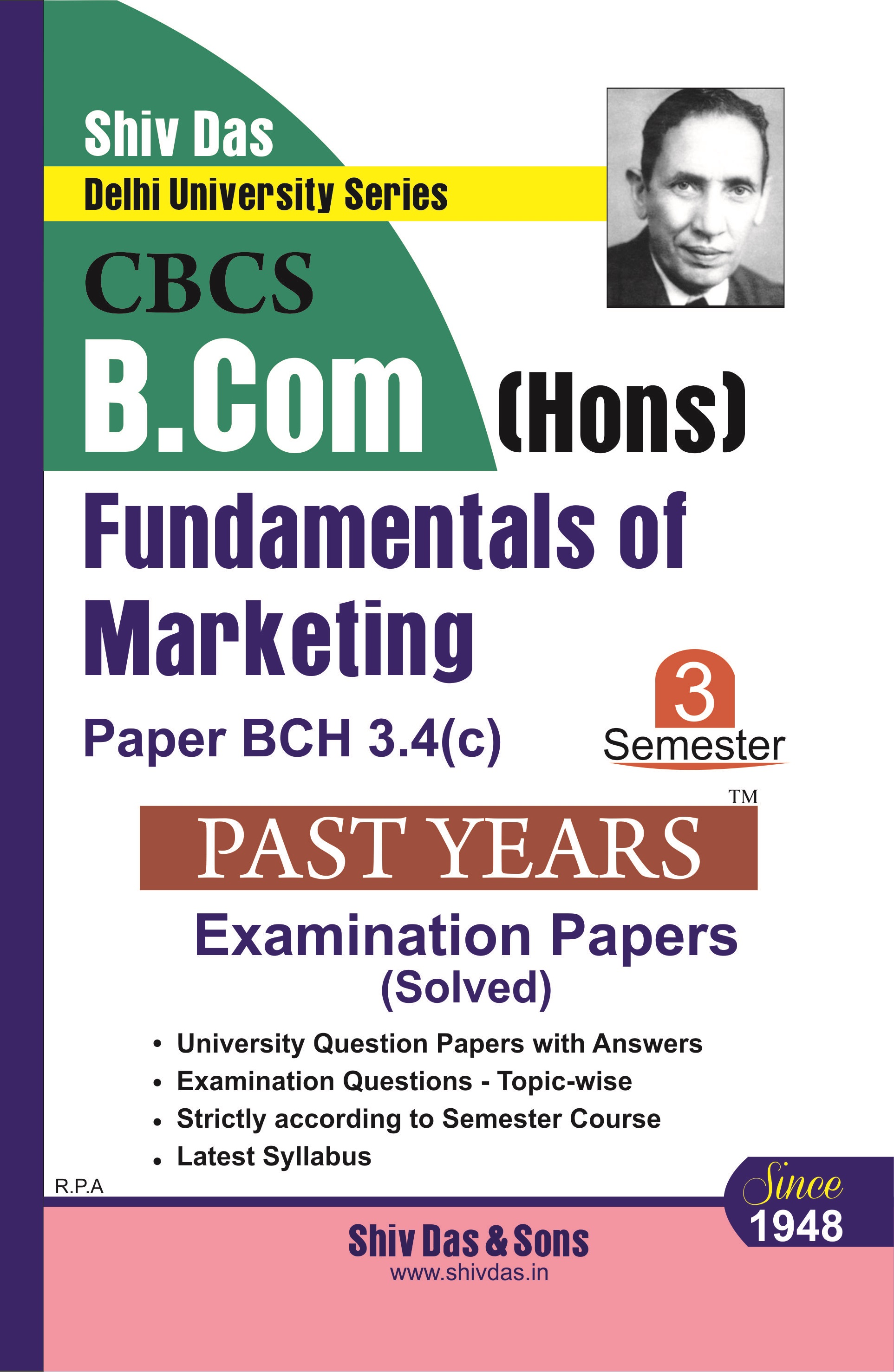 Fundamentals of Marketing for B.Com Hons Semester 3 for Delhi University by Shiv Das