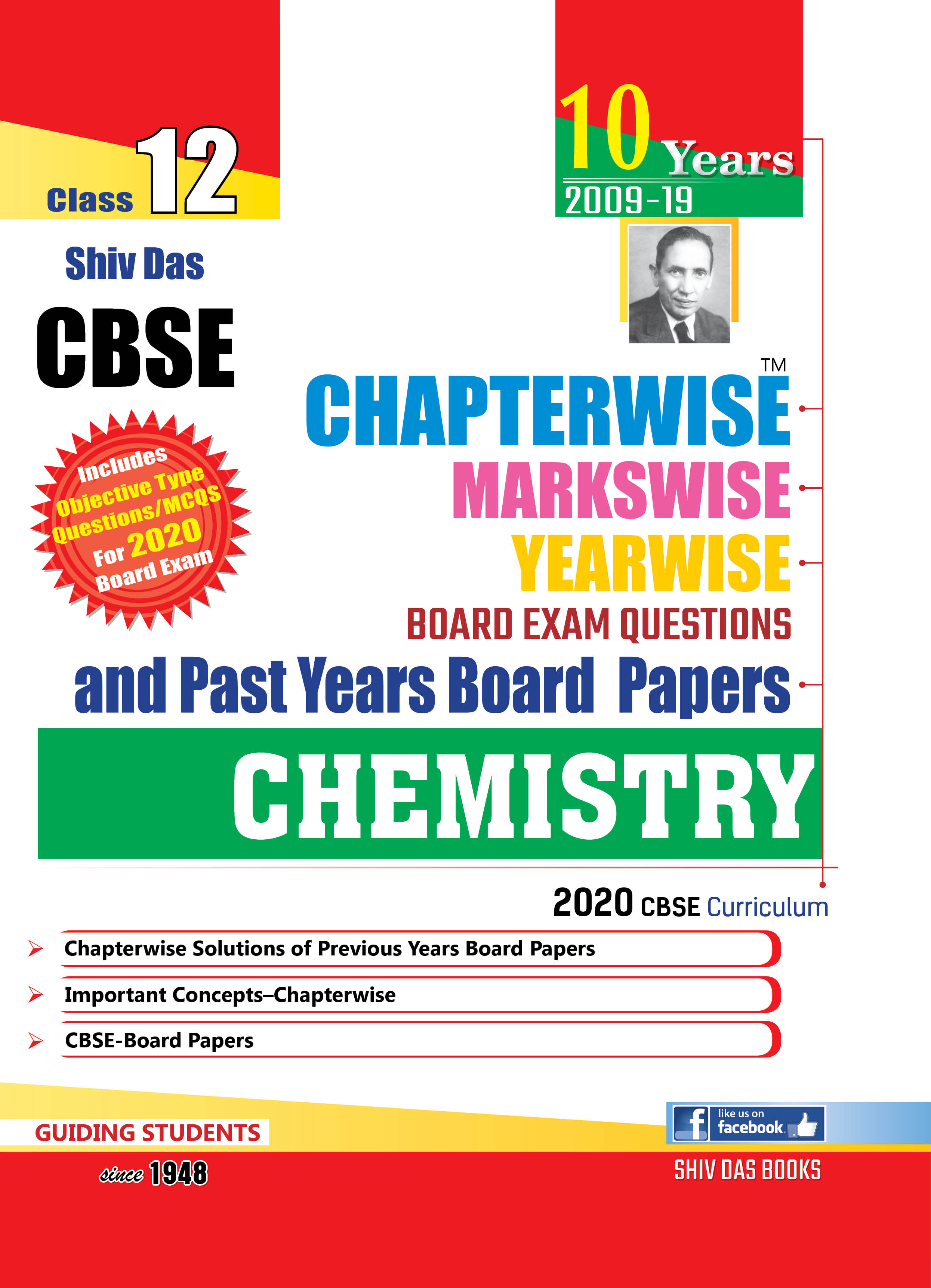 CBSE Chapterwise Markswise Yearwise Board Exam Questions & Past Years Board Papers For Class 12 Chemistry (2020 Board Exam Edition)