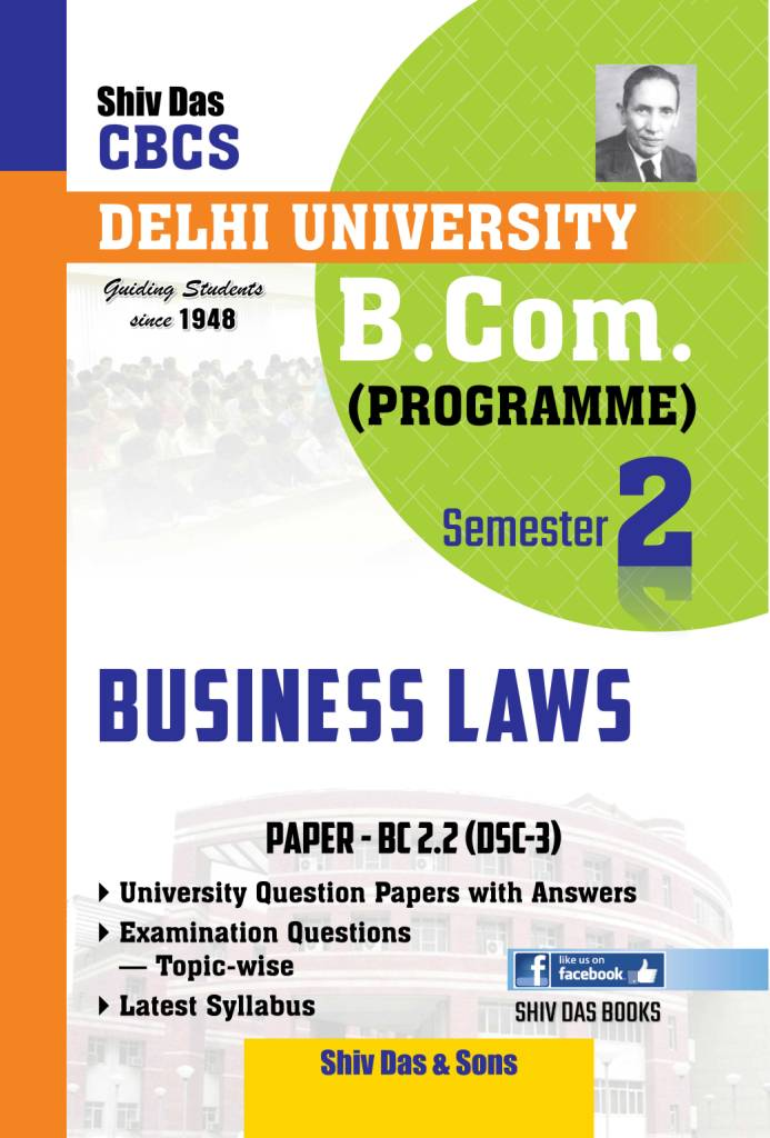 Business Laws for B.Com Prog Semester-2 for Delhi University by Shiv Das