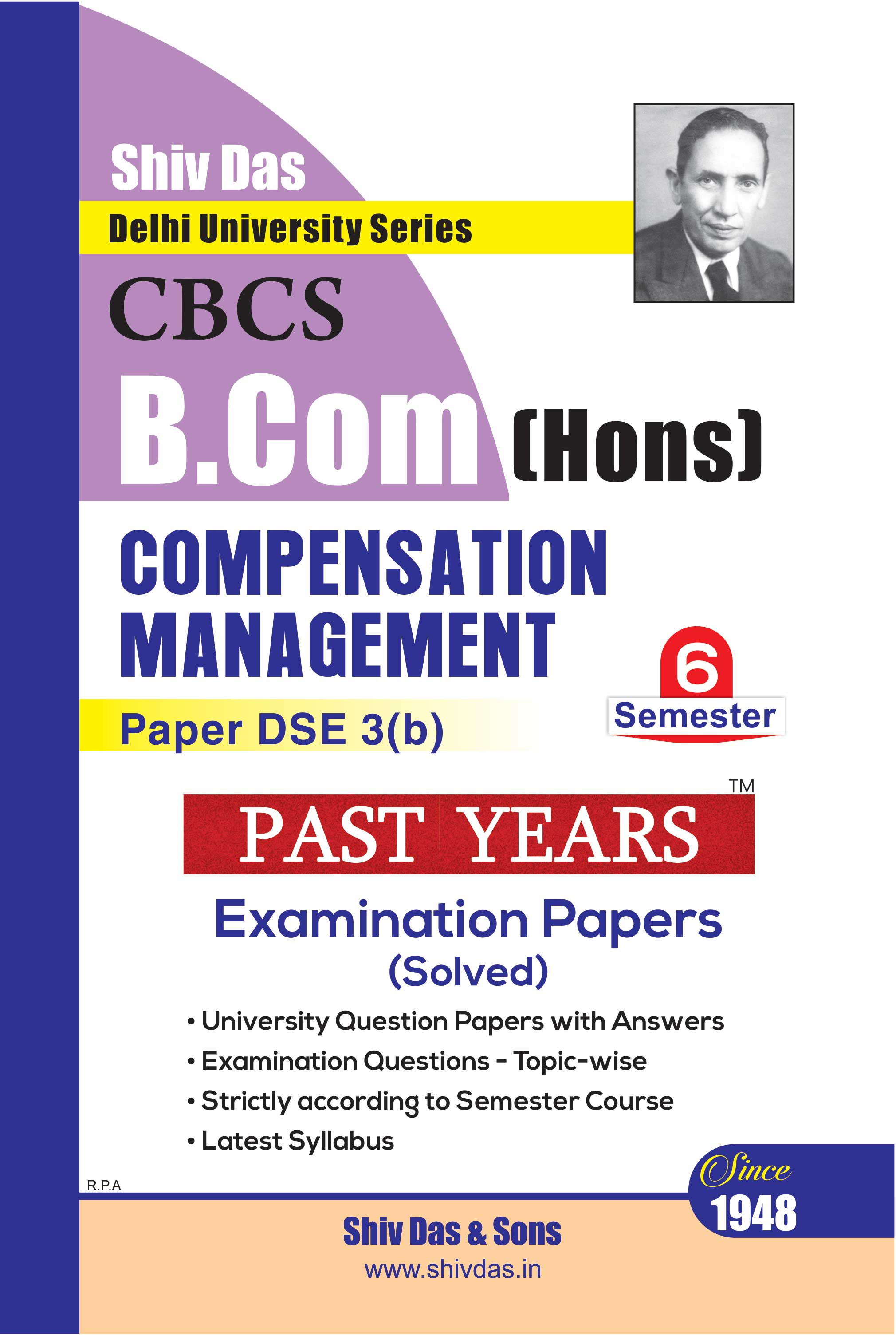 Compensation Management for B.Com Hons Semester 6 for Delhi University by Shiv Das