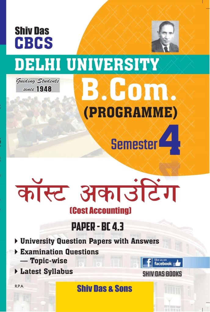 Cost Accounting (Hindi Med.) for B.Com Prog Semester-4 for Delhi University by Shiv Das