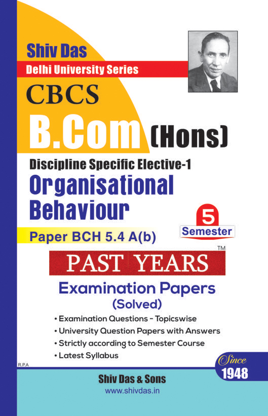 Organisational Behaviour for B.Com Hons Semester 5 for Delhi University by Shiv Das