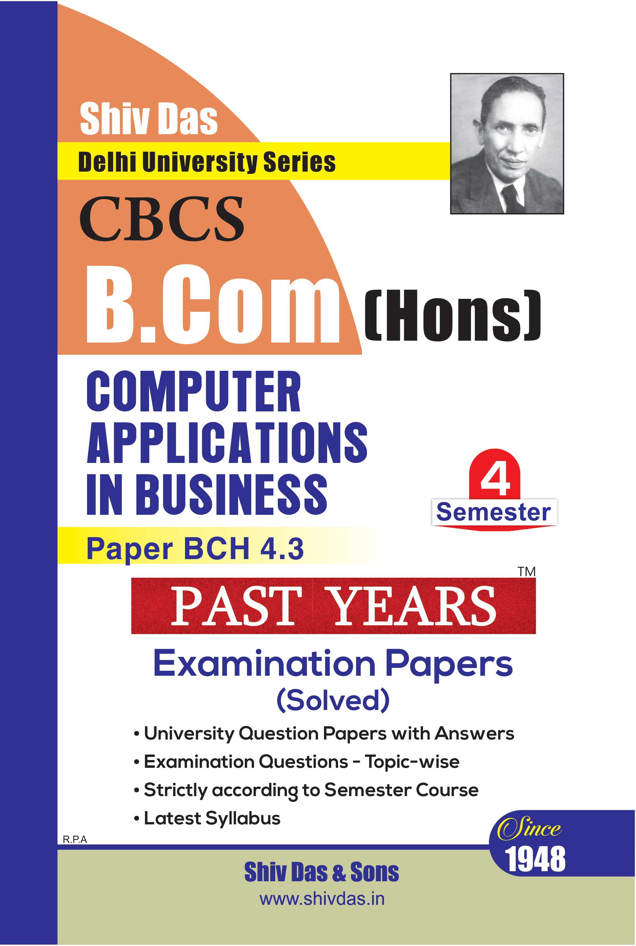 Computer Applications in Business for B.Com Hons Semester 4 for Delhi University by Shiv Das