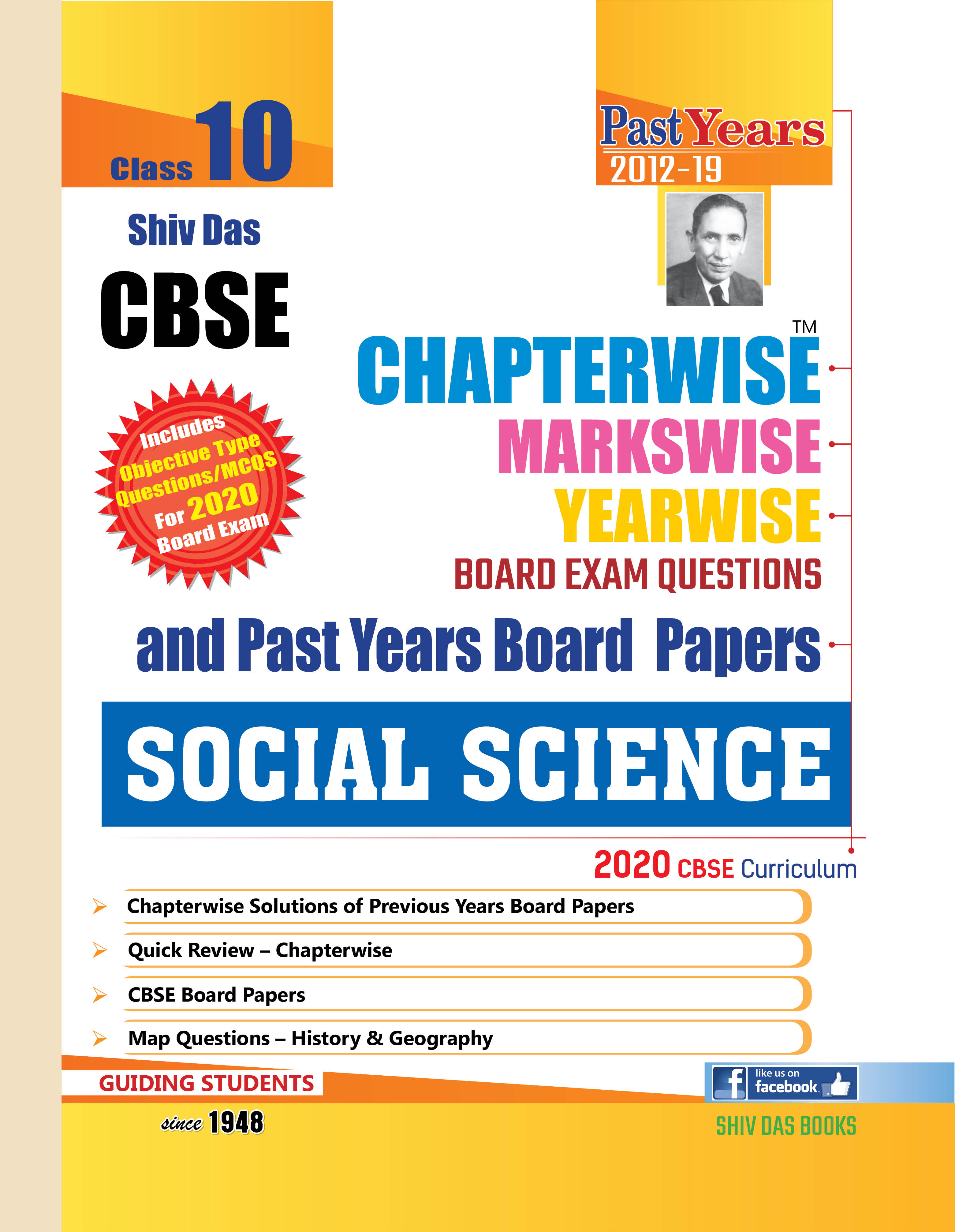 Shiv Das CBSE Chapterwise Markswise Yearwise Board Exam Questions Bank for Class 10 Social Science (2020 Board Exam Edition)