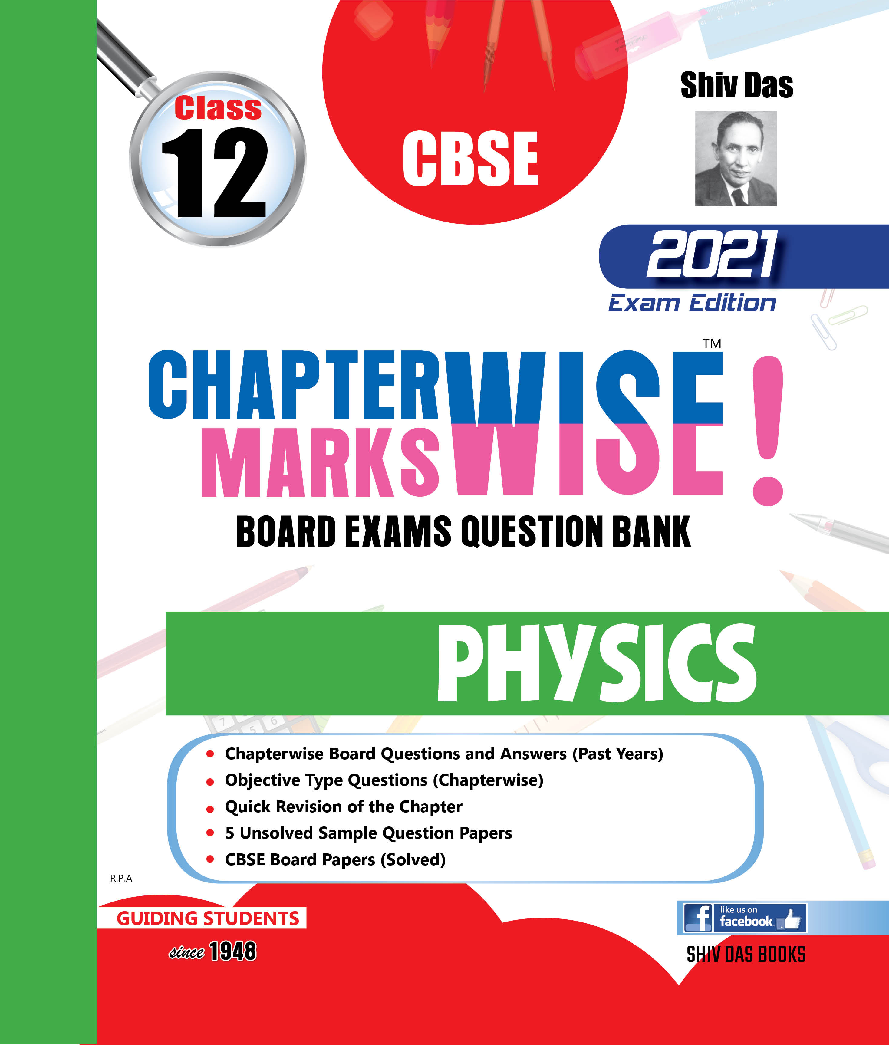 CBSE Chapterwise and Markswise Board Exam Question Bank By SHIVDAS for Class 12 Physics (2021 Board Exam Edition)