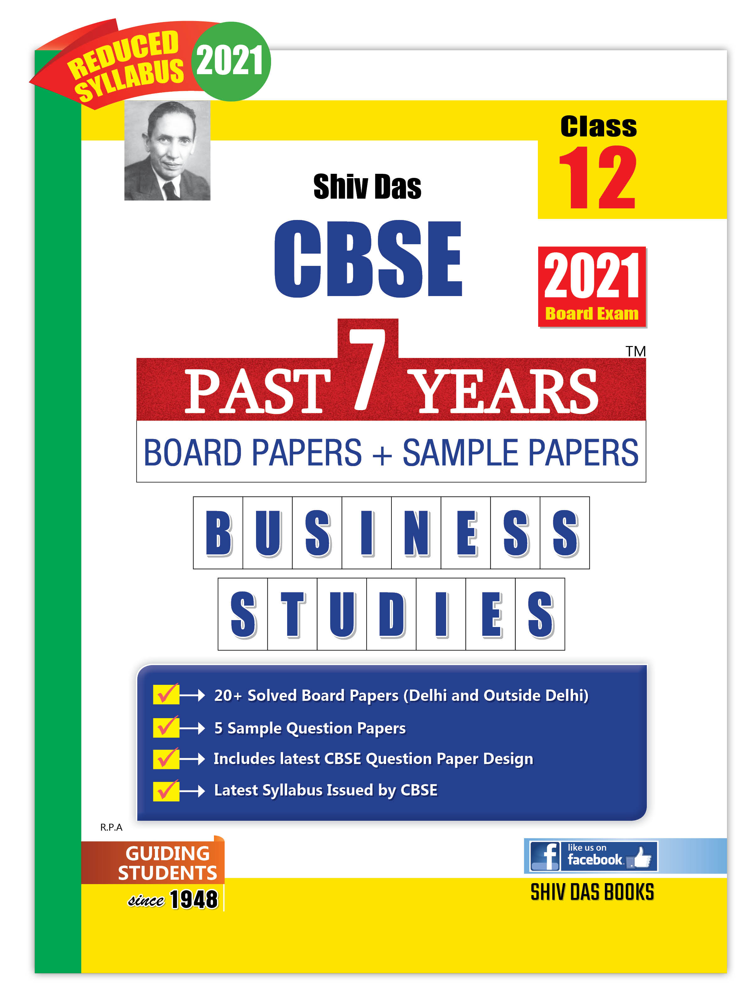 CBSE Past 7 Years Solved Board Papers and Sample Papers for Class 12 Business Studies By SHIVDAS (2021 Board Exam Edition)