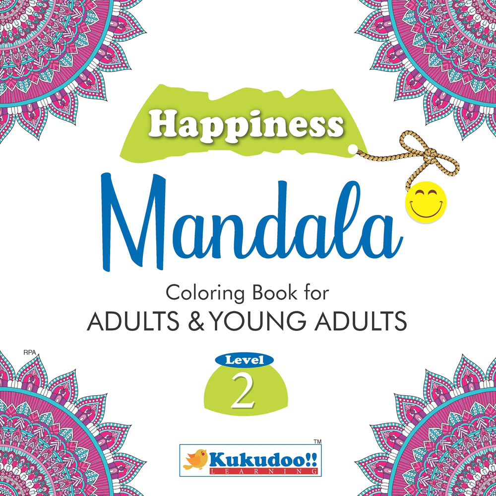 Happiness Mandala Colouring Book for Adults and Young Adults Level 2