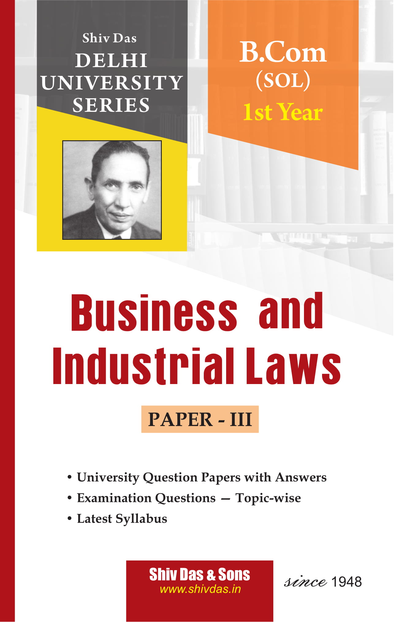 Business and Industrial Laws (Eng. Medium) for B.Com 1st Year SOL/External