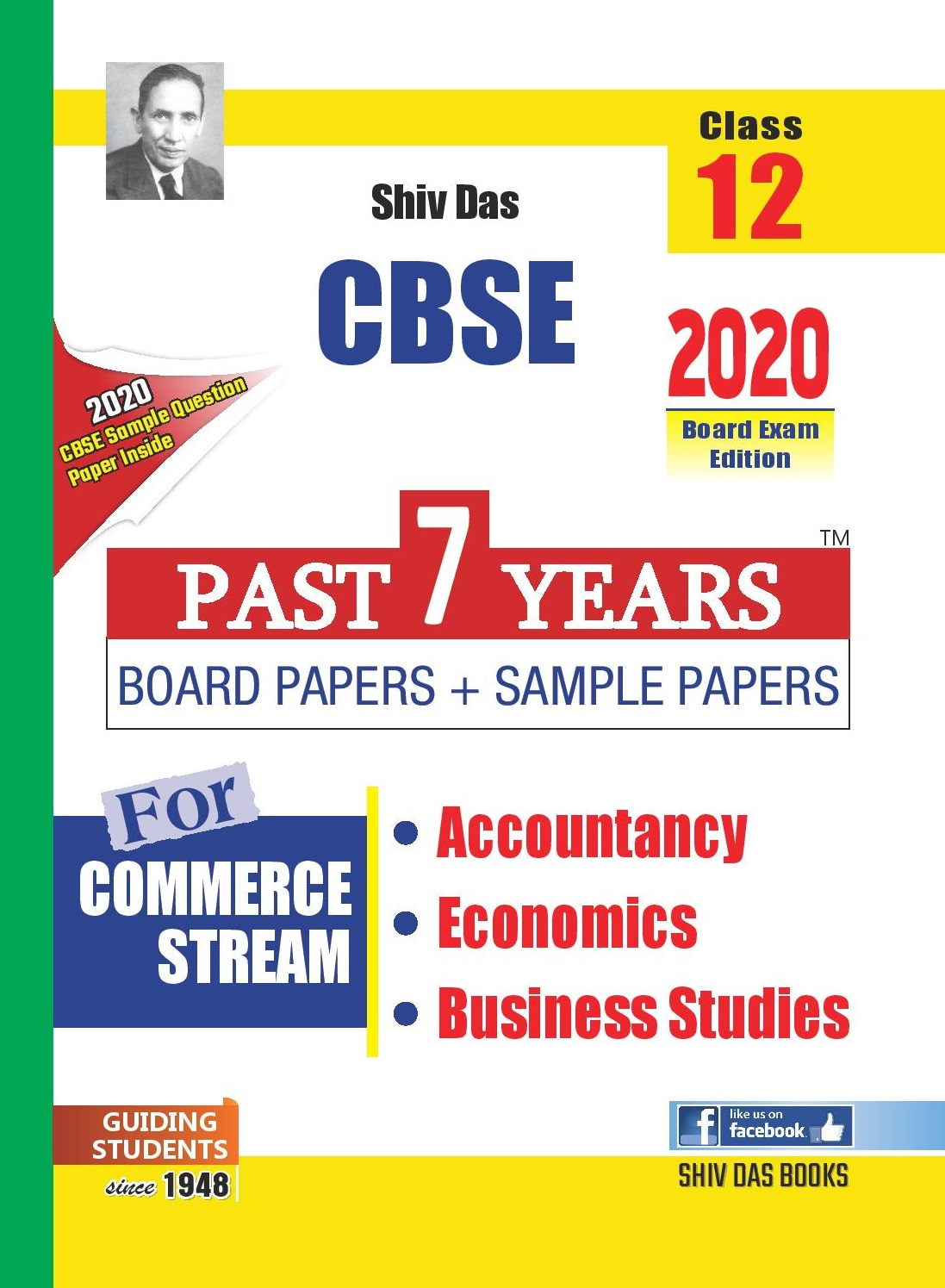 CBSE Past 7 Years Board Papers and Sample Papers Commerce Stream Combo : Accountancy, Economics, Business Studies for Class 12 (2020 Board Exam Edition)